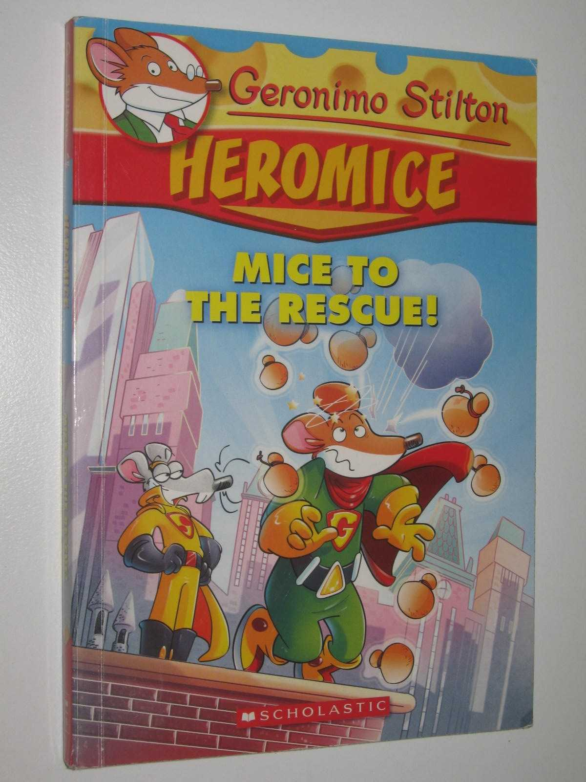 Image for Mice to the Rescue - Geronimo Stilton Heromice Series #1