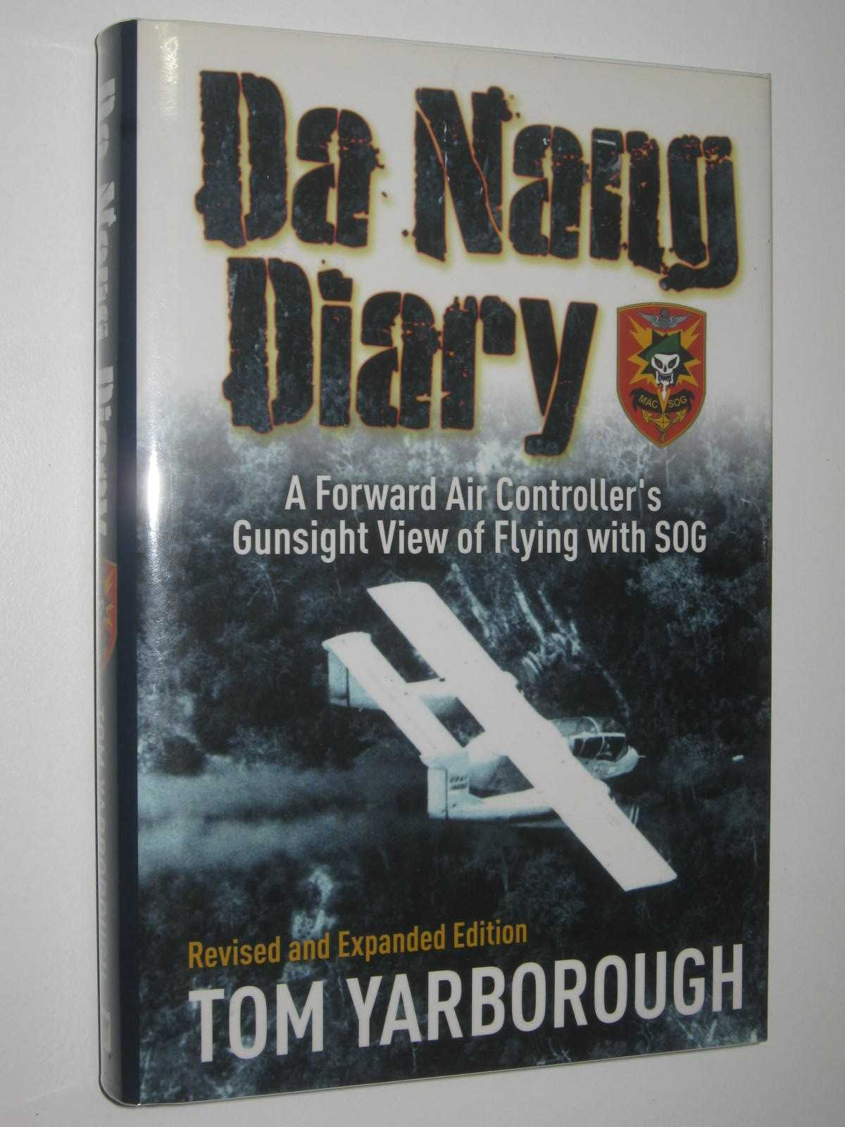 Image for Da Nang Diary : A Forward Air Controller's Gunsight View of Flying with SOG