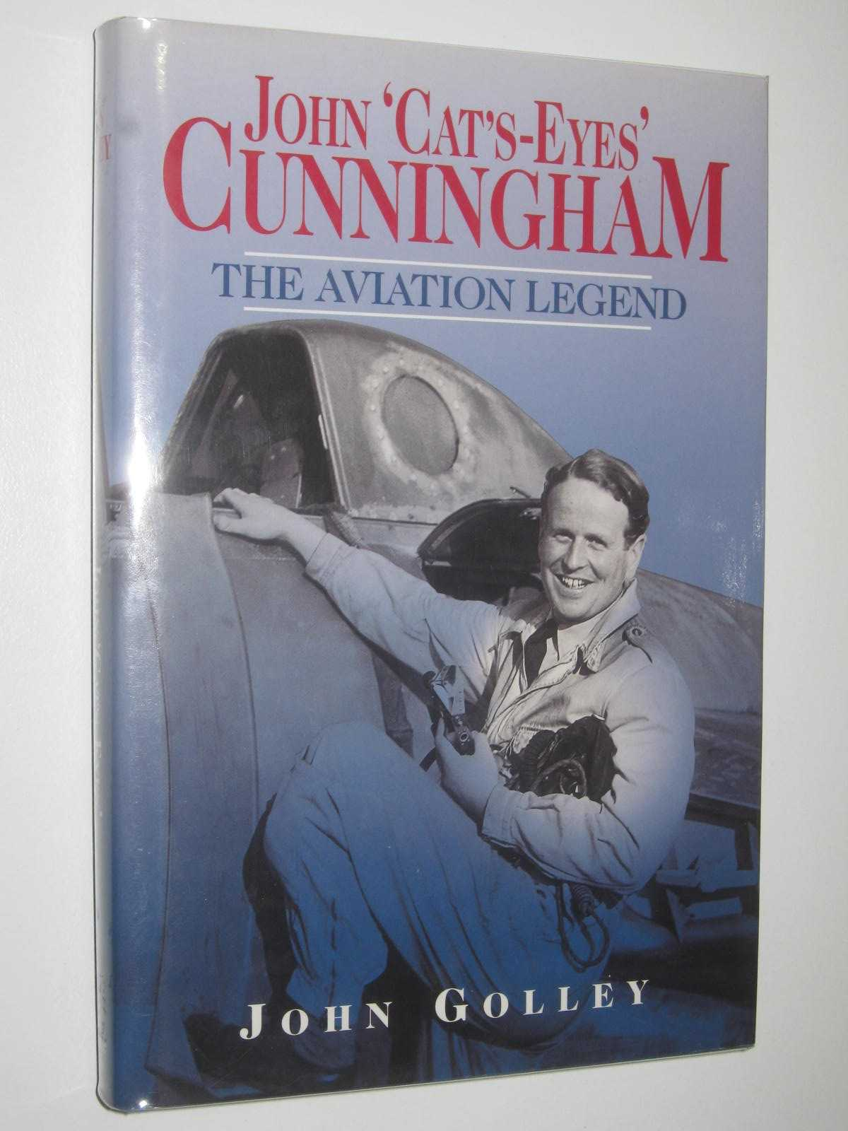 Image for John 'Cat's-Eyes' Cunningham: The Aviation Legend
