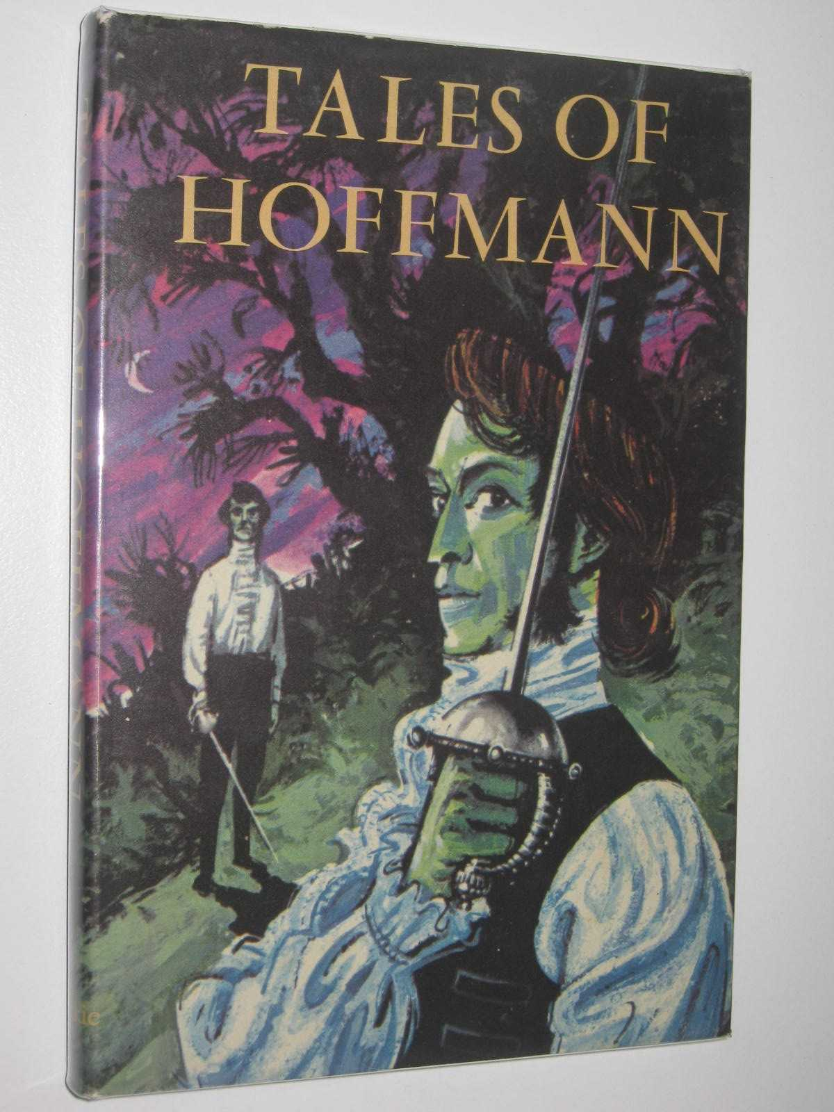 Image for Tales of Hoffman : Krespel the Lawyer + The Sandman + Adventures of a New Year's Night