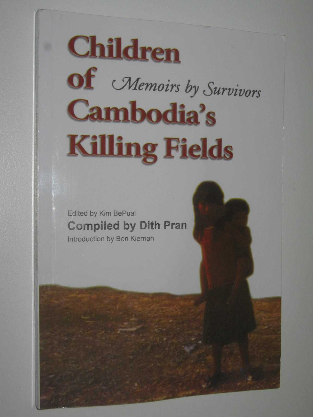 Image for Children Of Cambodia's Killing Fields : Memoirs By Survivors