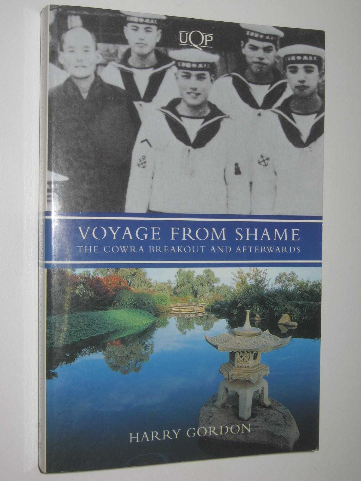 Image for Voyage From Shame : The Cowra Breakout and Afterwards