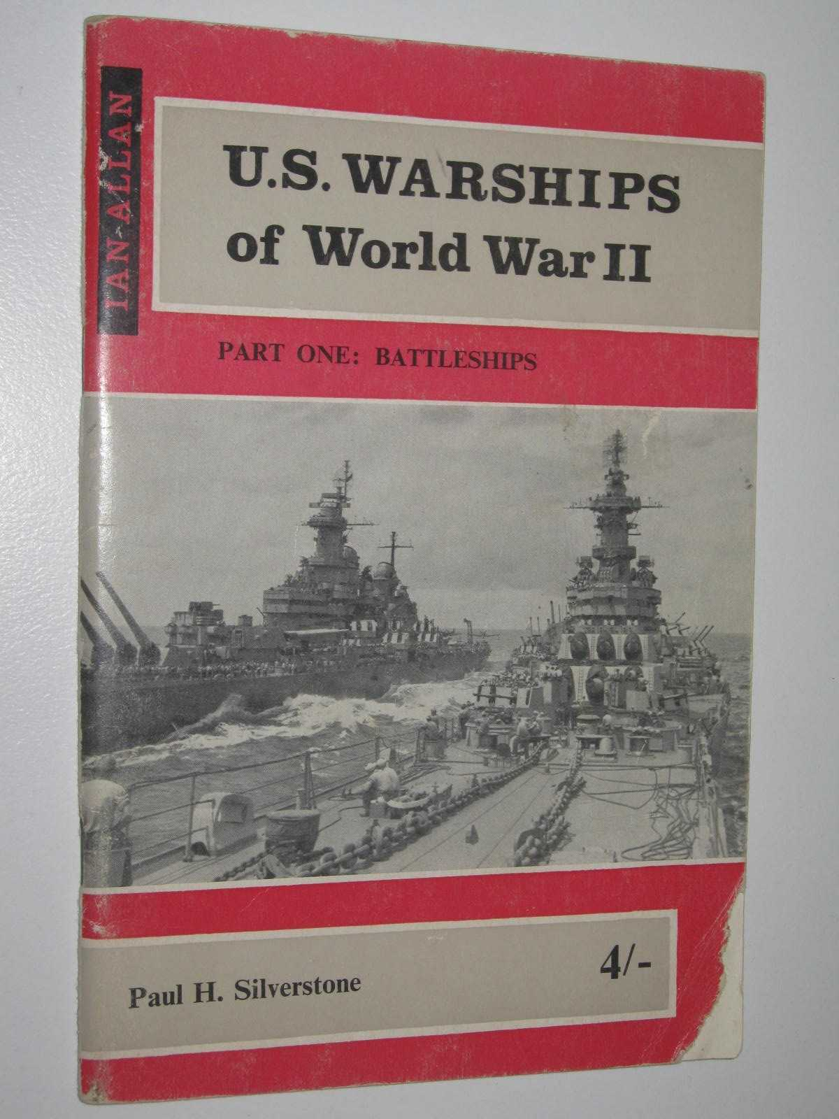 Image for US Warships of World War II Part One - Battleships, Battlecruisers and Aircraft Carriers
