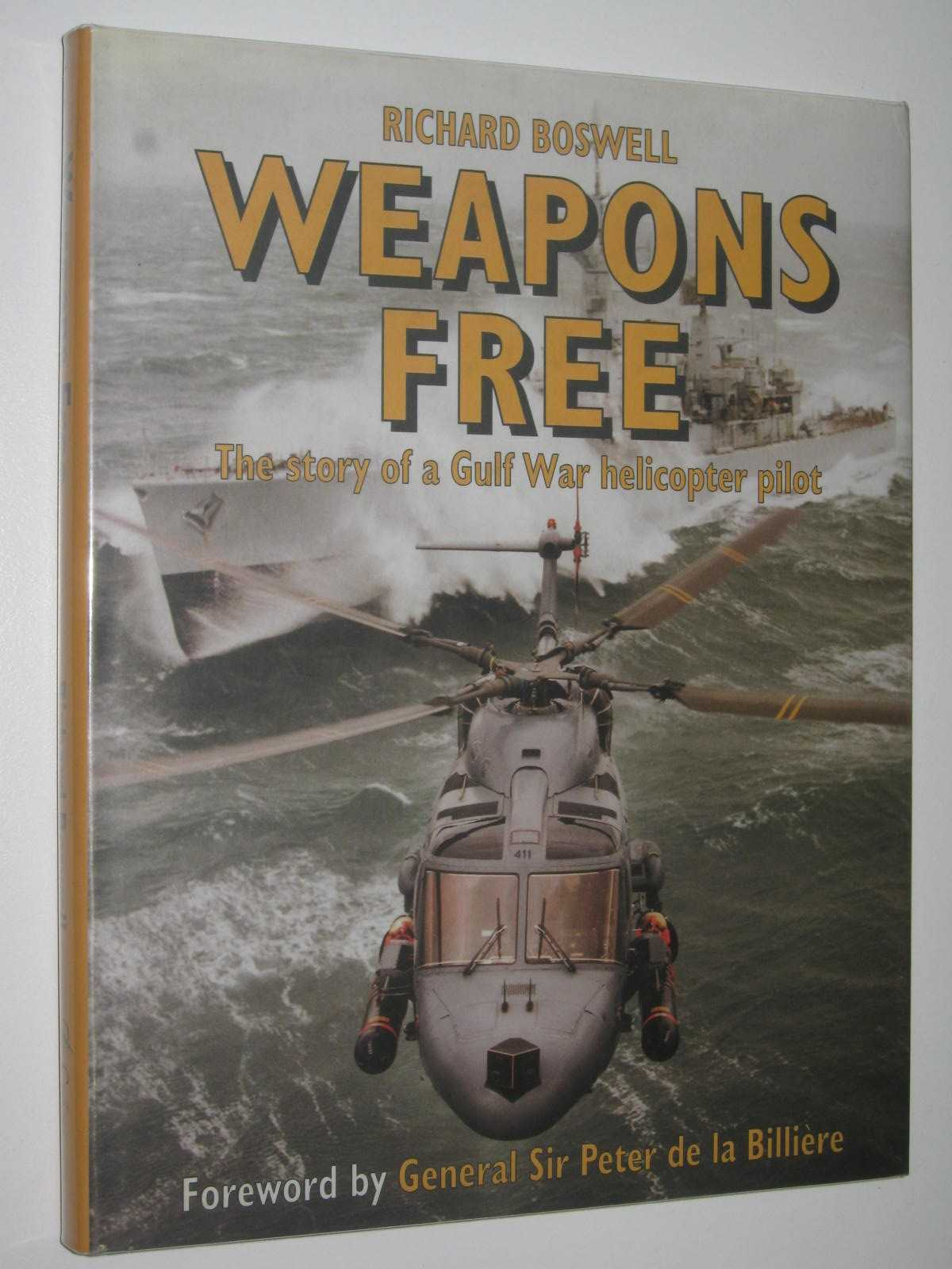 Image for Weapons Free : The Story of a Gulf War Helicopter Pilot