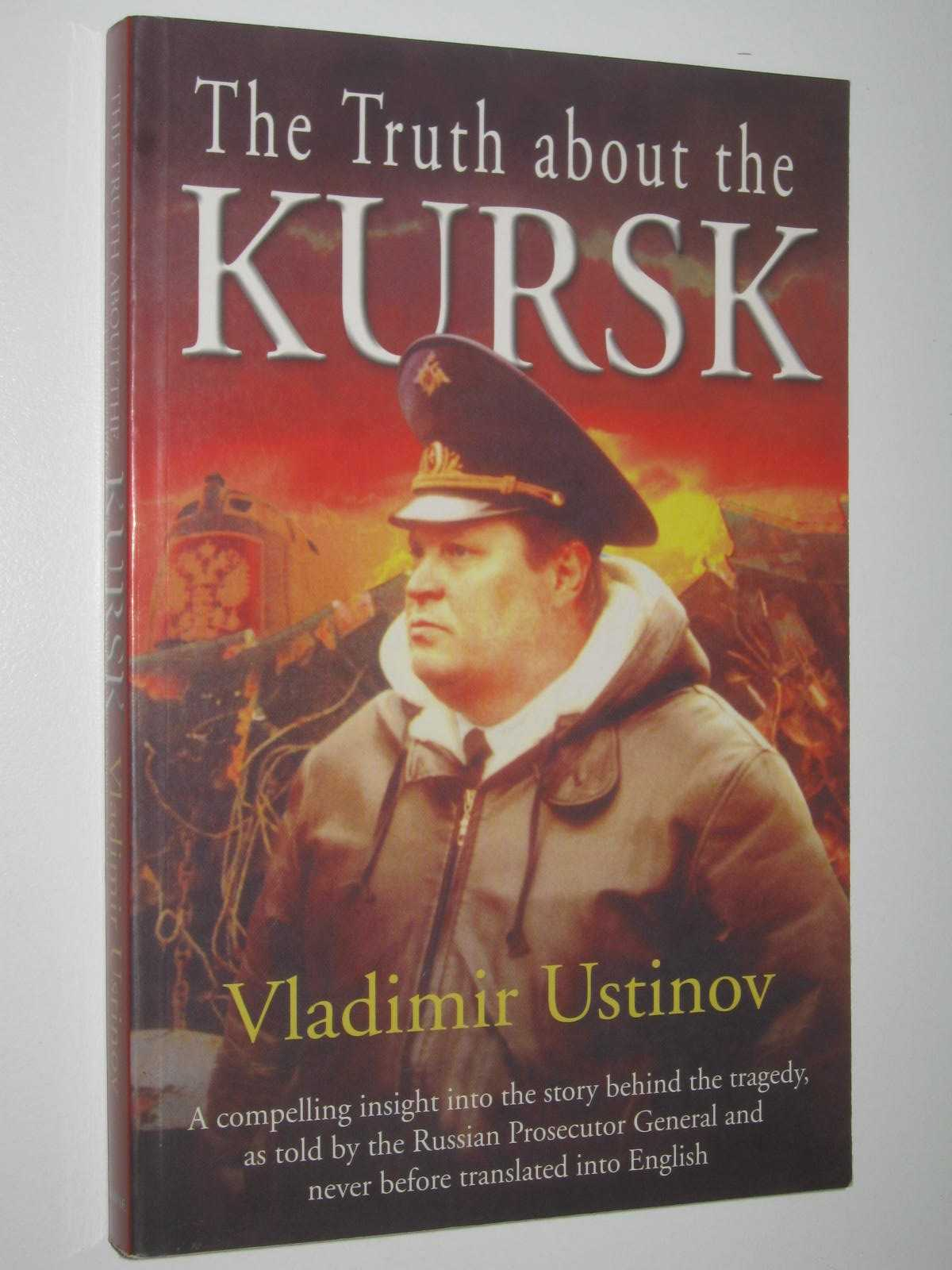 Image for The Truth About the Kursk