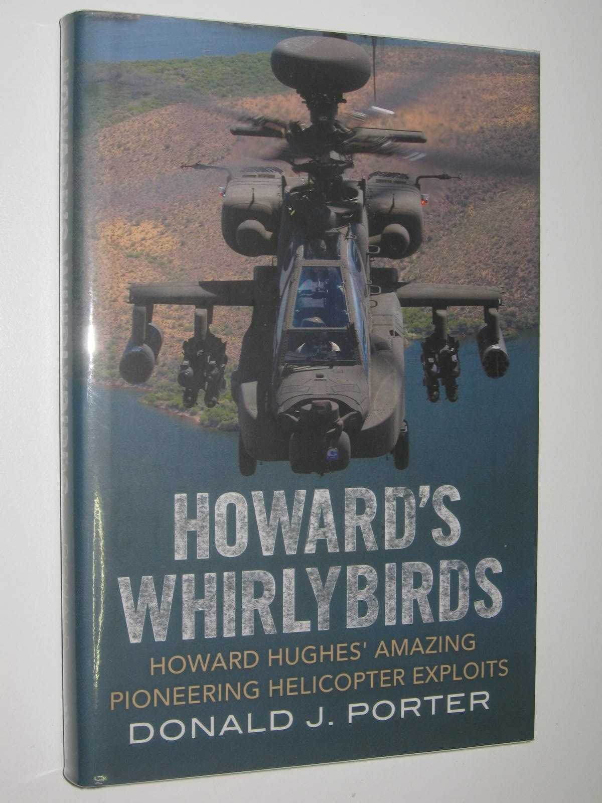Image for Howard's Whirlybirds : Howard Hughes' Amazing Pioneering Helicopter Exploits