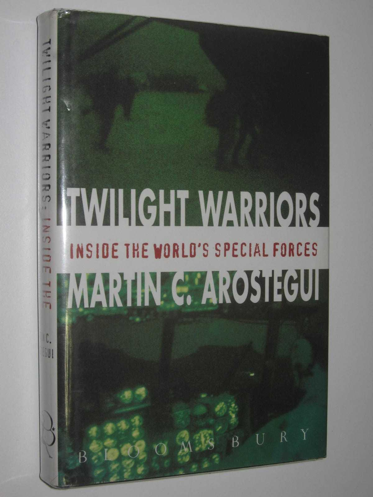 Image for Twilight Warriors : Inside the World's Special Forces