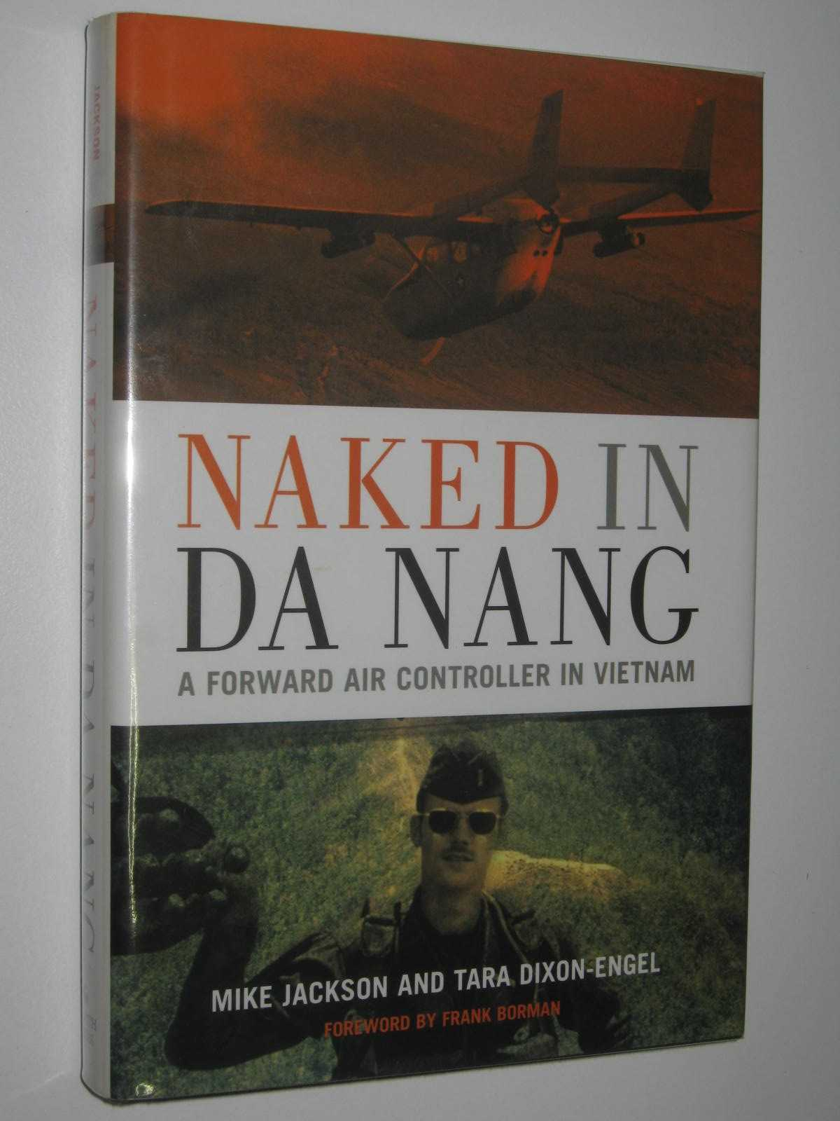 Image for Naked in Da Nang : A Forward Air Controller in Vietnam
