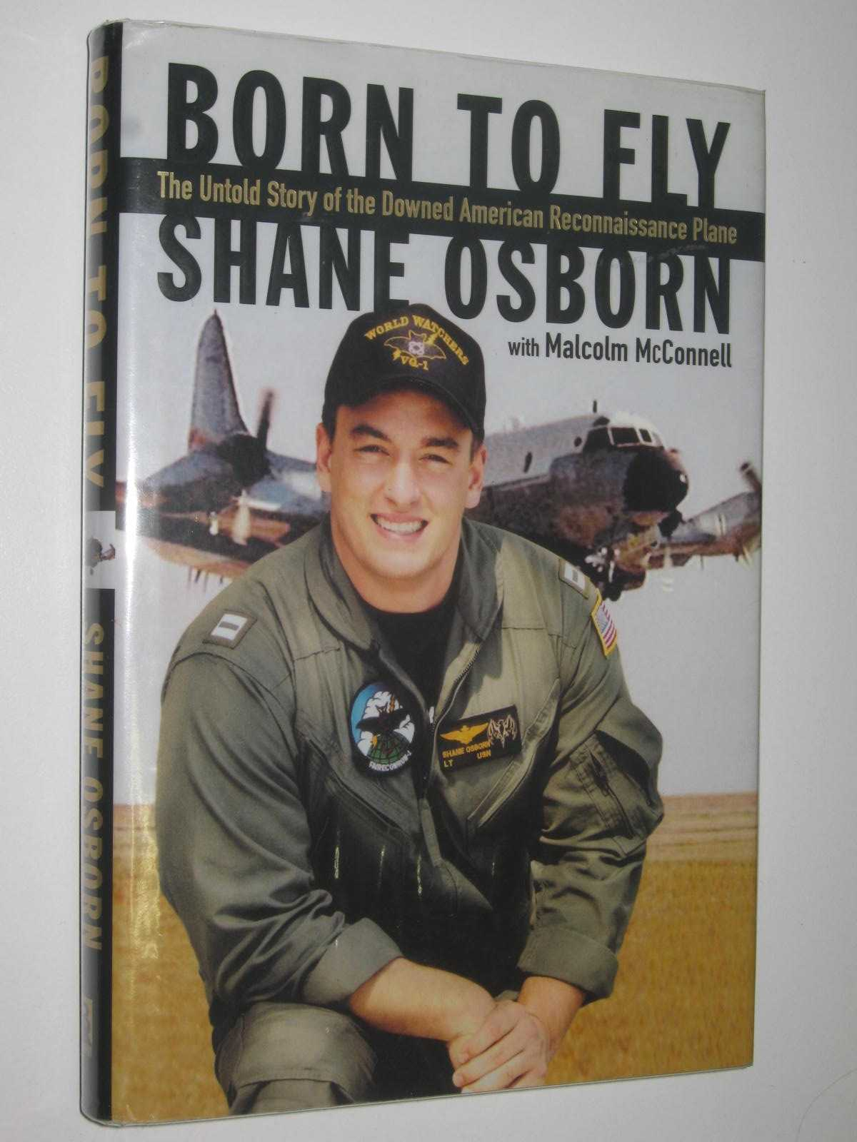 Image for Born to Fly : The Untold Story of the Downed American Reconnaissance Plane