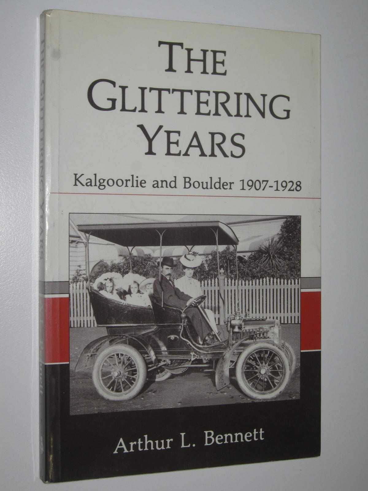 Image for The Glittering Years : Kalgoorlie and Boulder 1907-1928