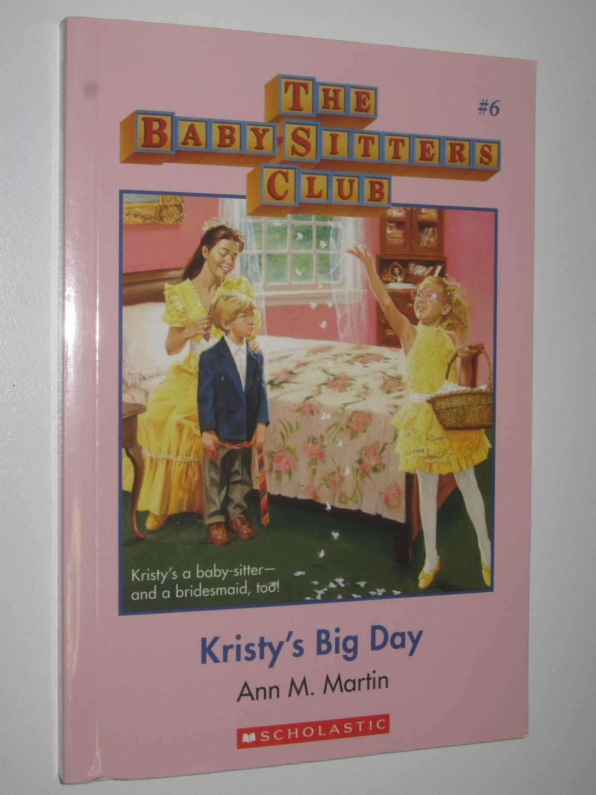 Image for Kristy's Big Day - Baby-Sitters Club Series #6