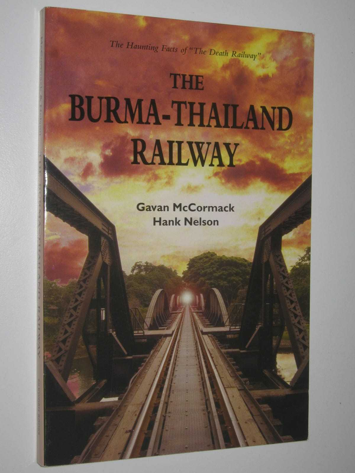 Image for The Burma-Thailand Railway : Memory and History