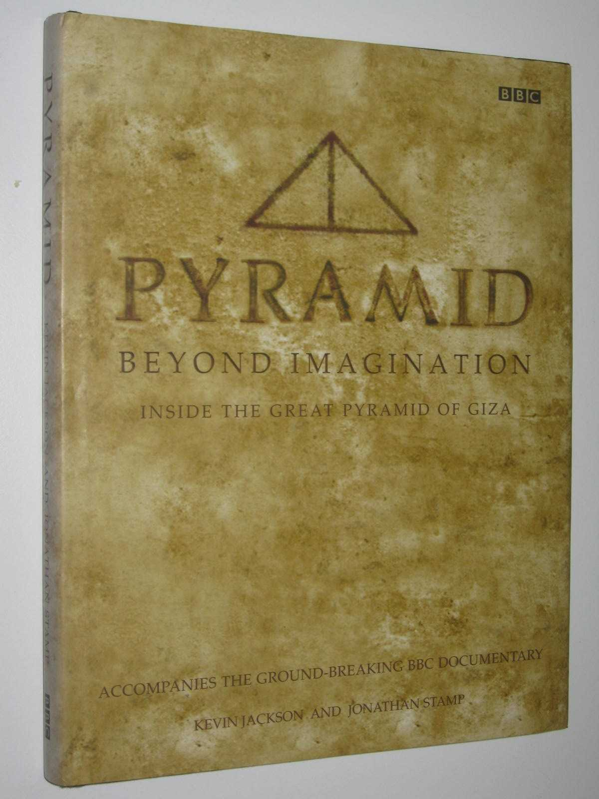 Image for Pyramid Beyond Imagination : Inside the Great Pyramide of Giza