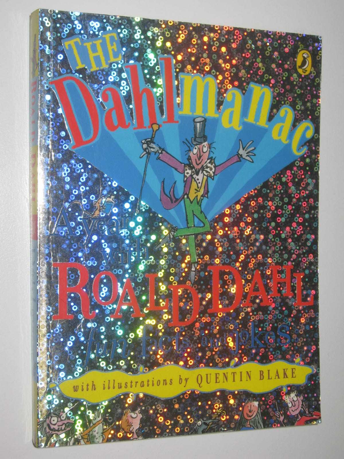 Image for The Dahlmanac : A Year With Roald Dahl Fun Facts And Jokes