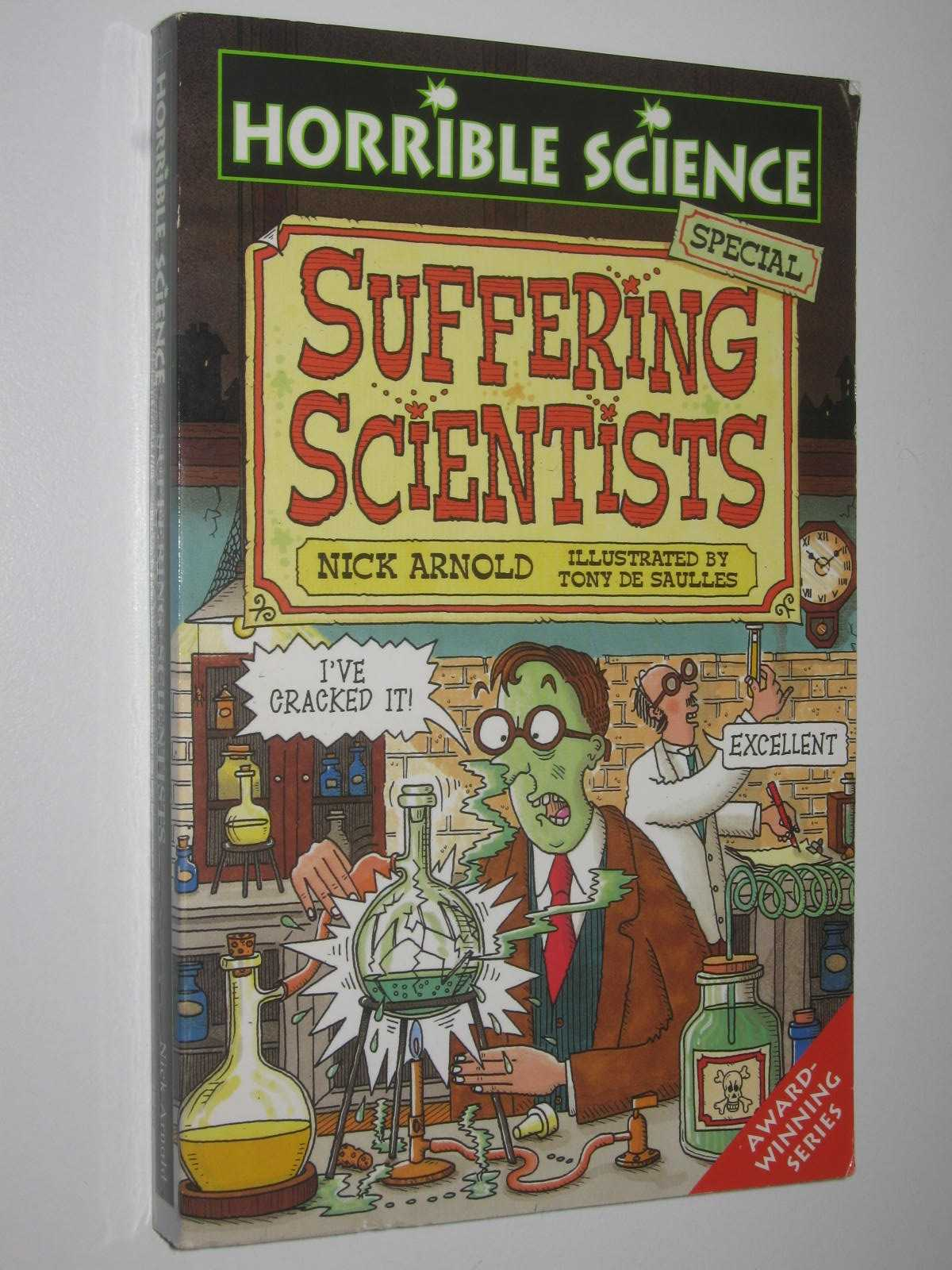 Image for Suffering Scientists - Horrible Science Series