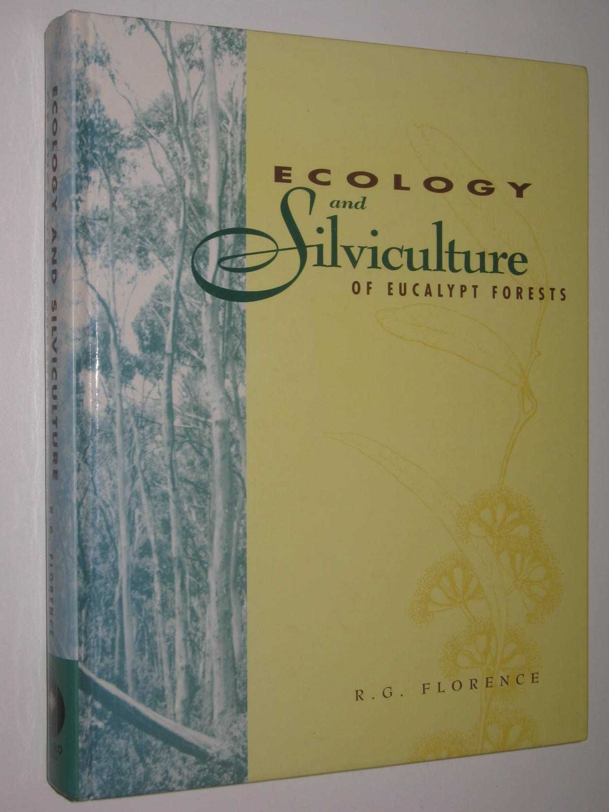 Image for Ecology and Silviculture of Eucalypt Forests