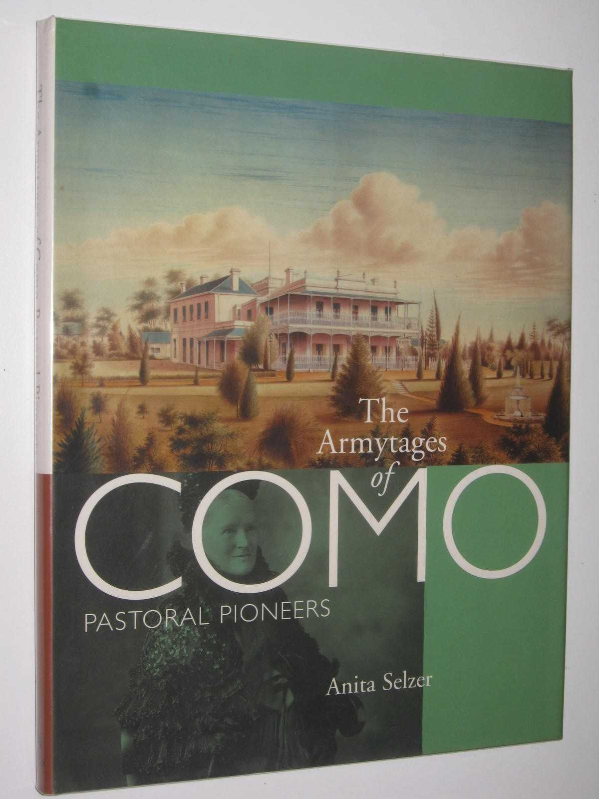 Image for The Armytages of Como : Pastoral Pioneers