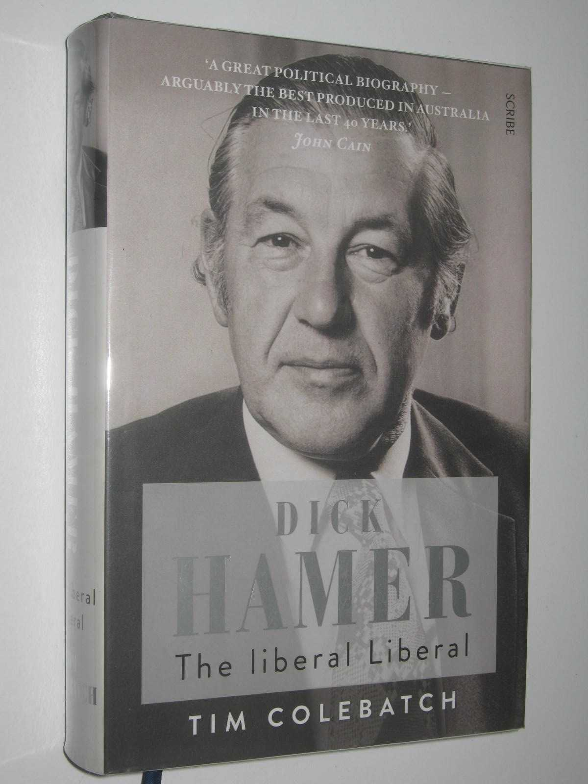 Image for Dick Hamer: The Liberal Liberal