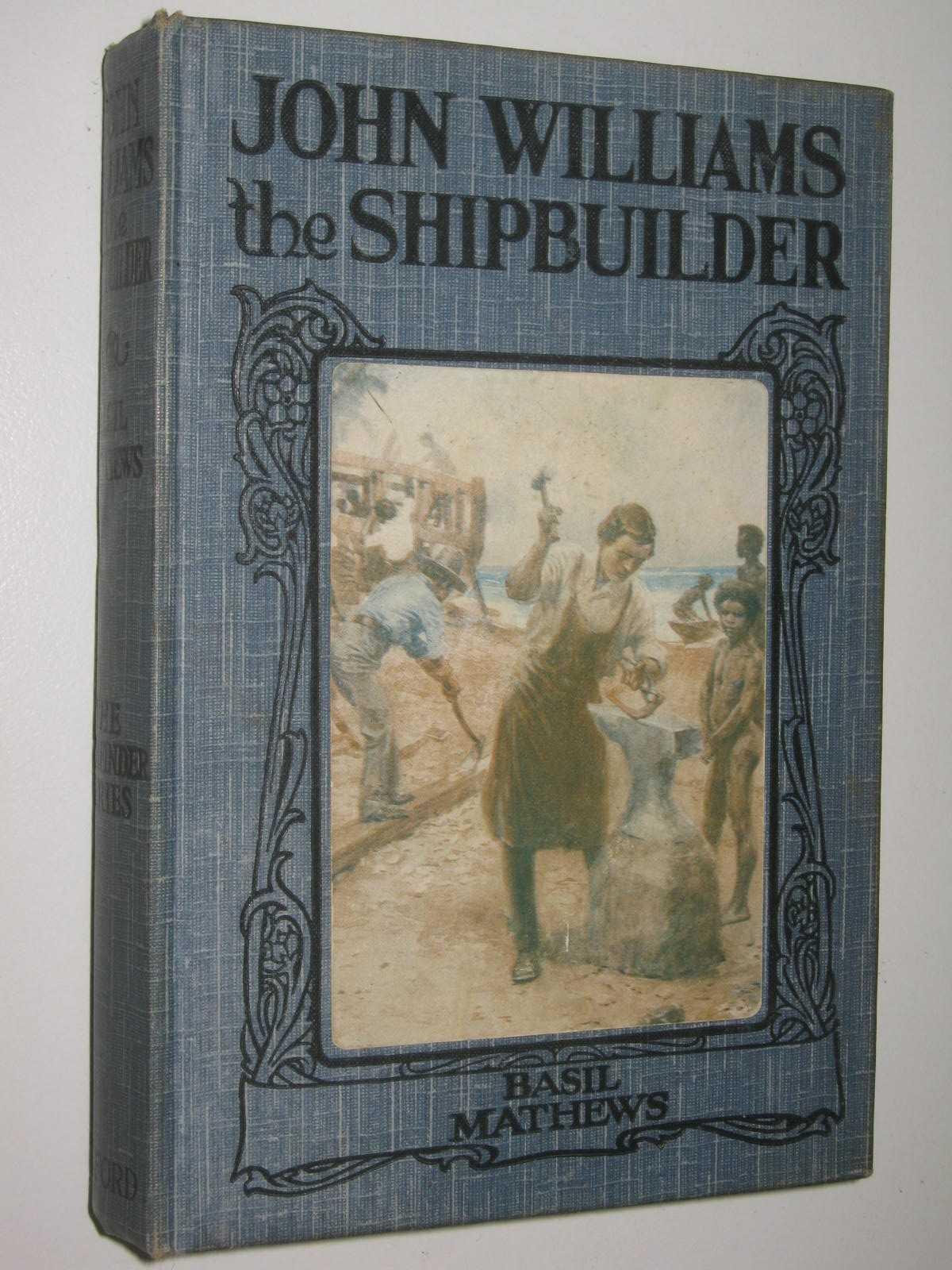 Image for John Williams the Shipbuilder