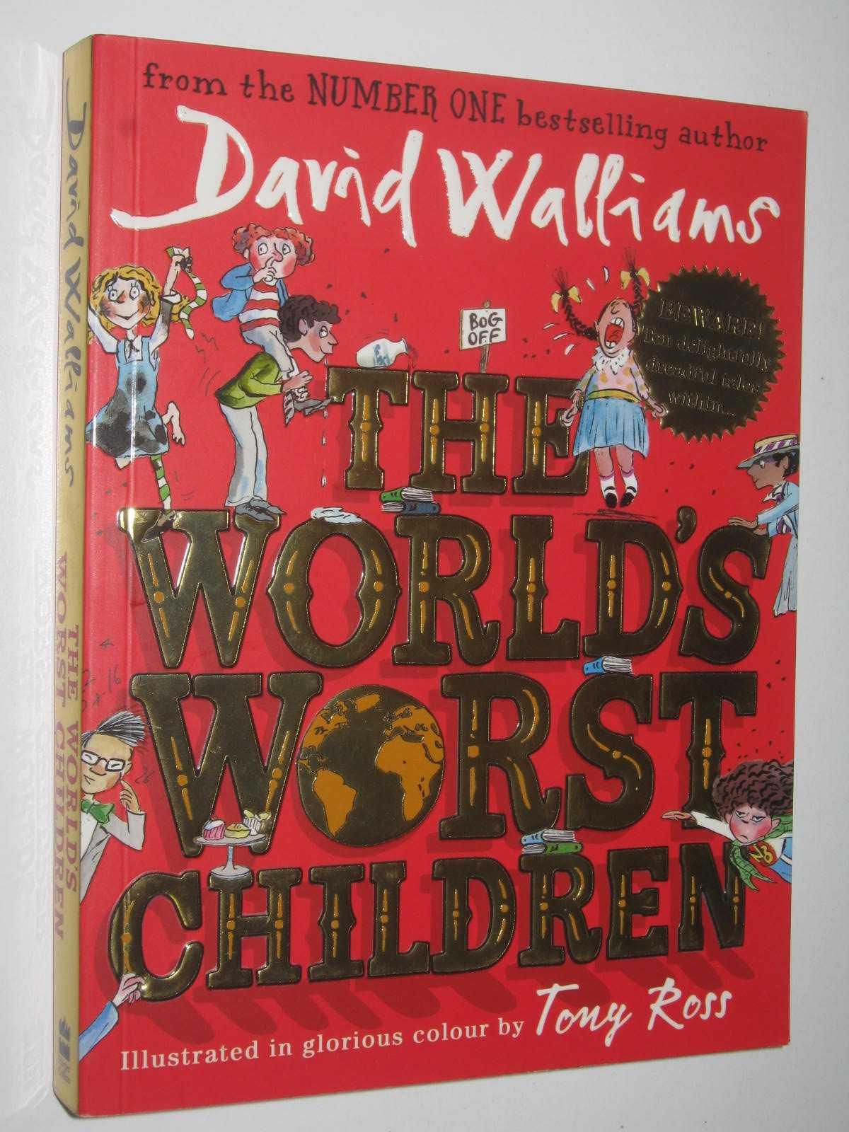 Image for The World's Worst Children - The World's Worst Children Series #1