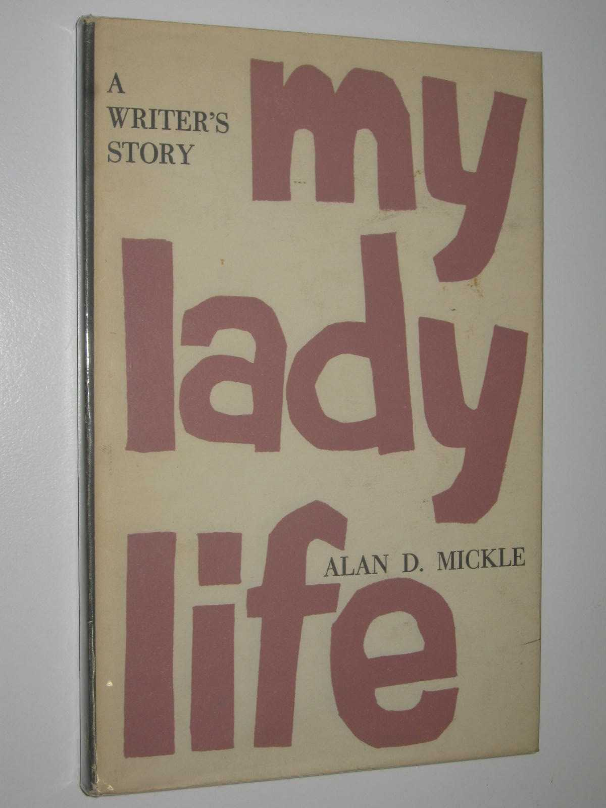 Image for My Lady Life : A Writer's Story