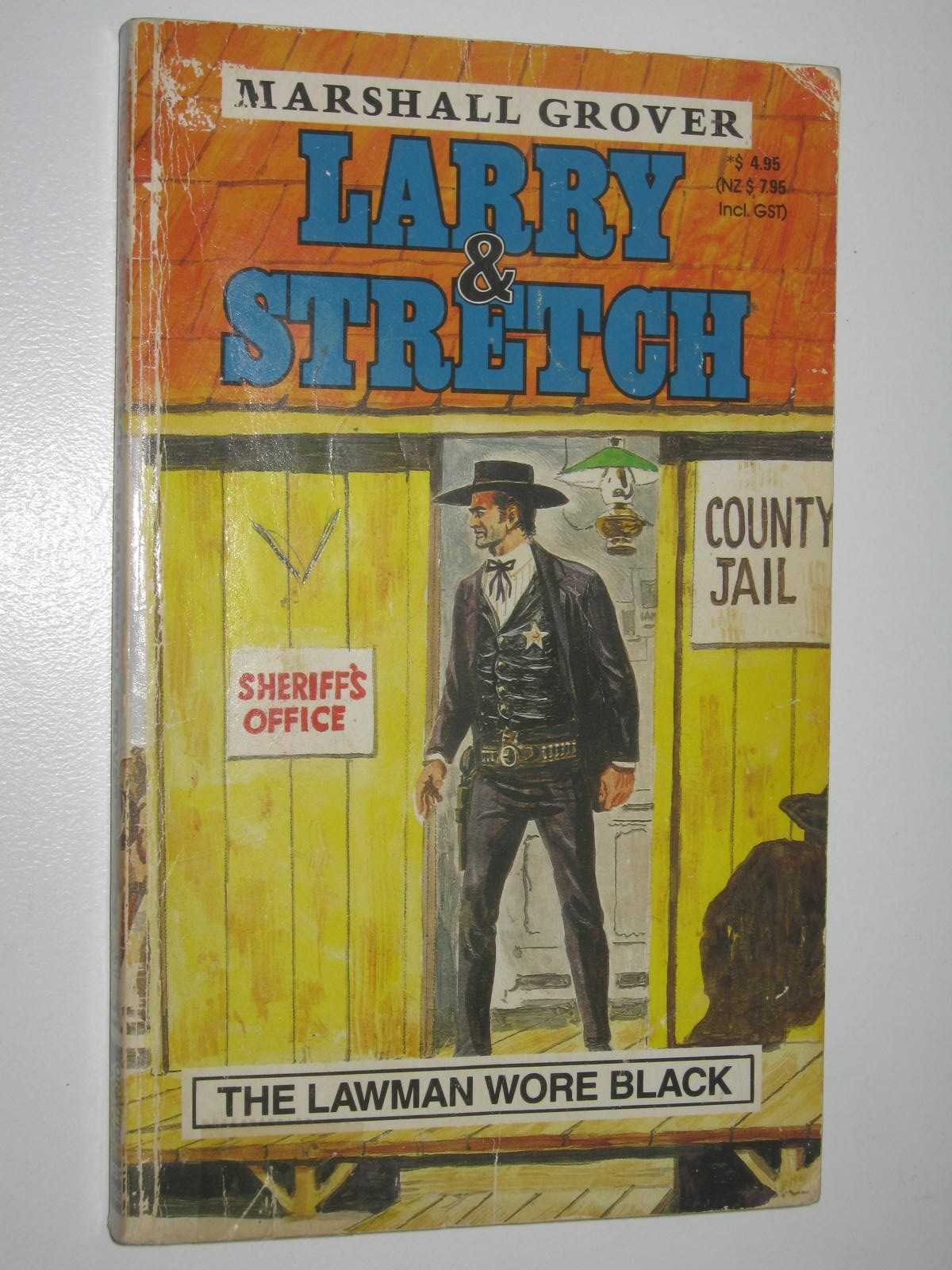 Image for The Lawman Wore Black - Larry and Stretch Series #335