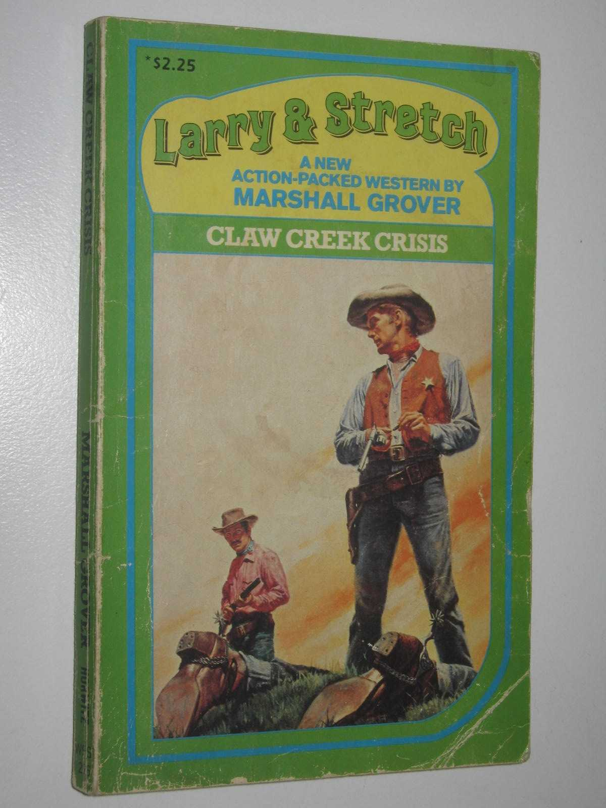 Image for Claw Creek Crisis - Larry and Stretch Series #226