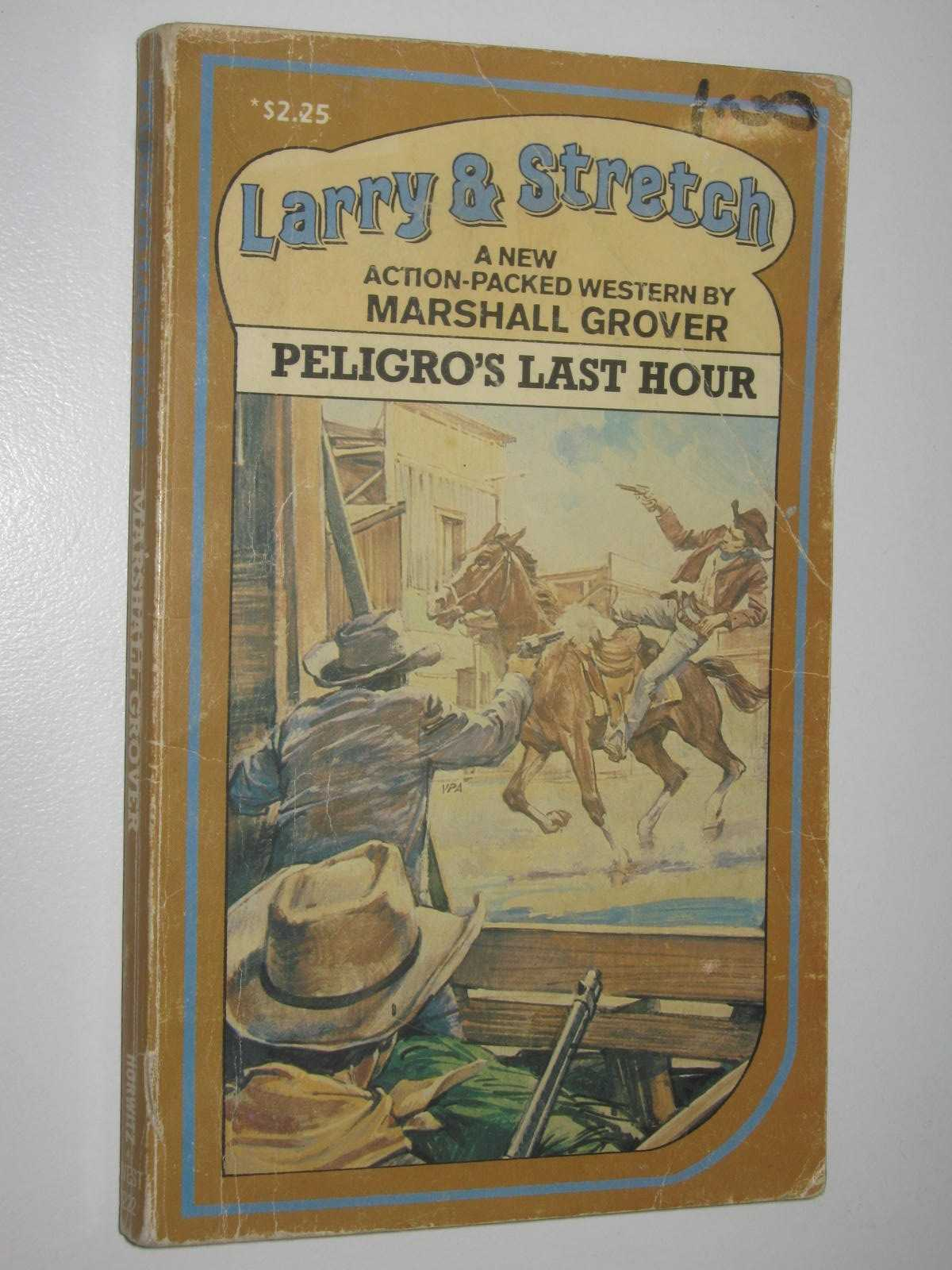Image for Peligro's Last Hour - Larry and Stretch Series #222