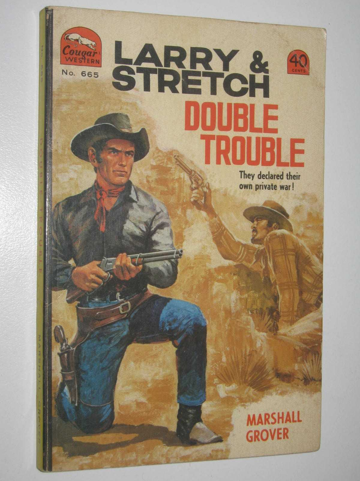 Image for Double Trouble - Larry and Stretch [Cougar Western] Series #665