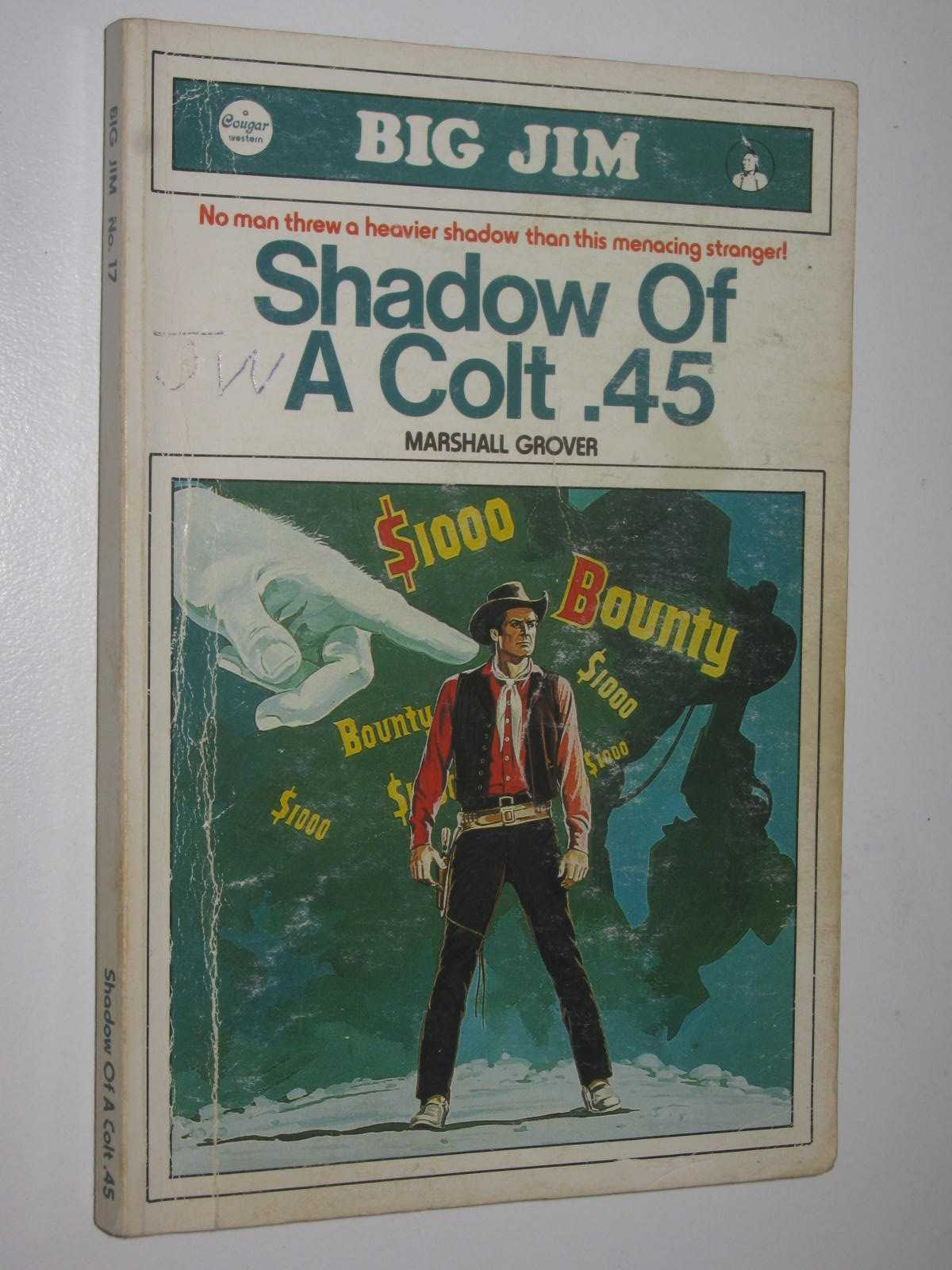 Image for Shadow of a Colt .45 - Big Jim [Cougar Western] Series #17