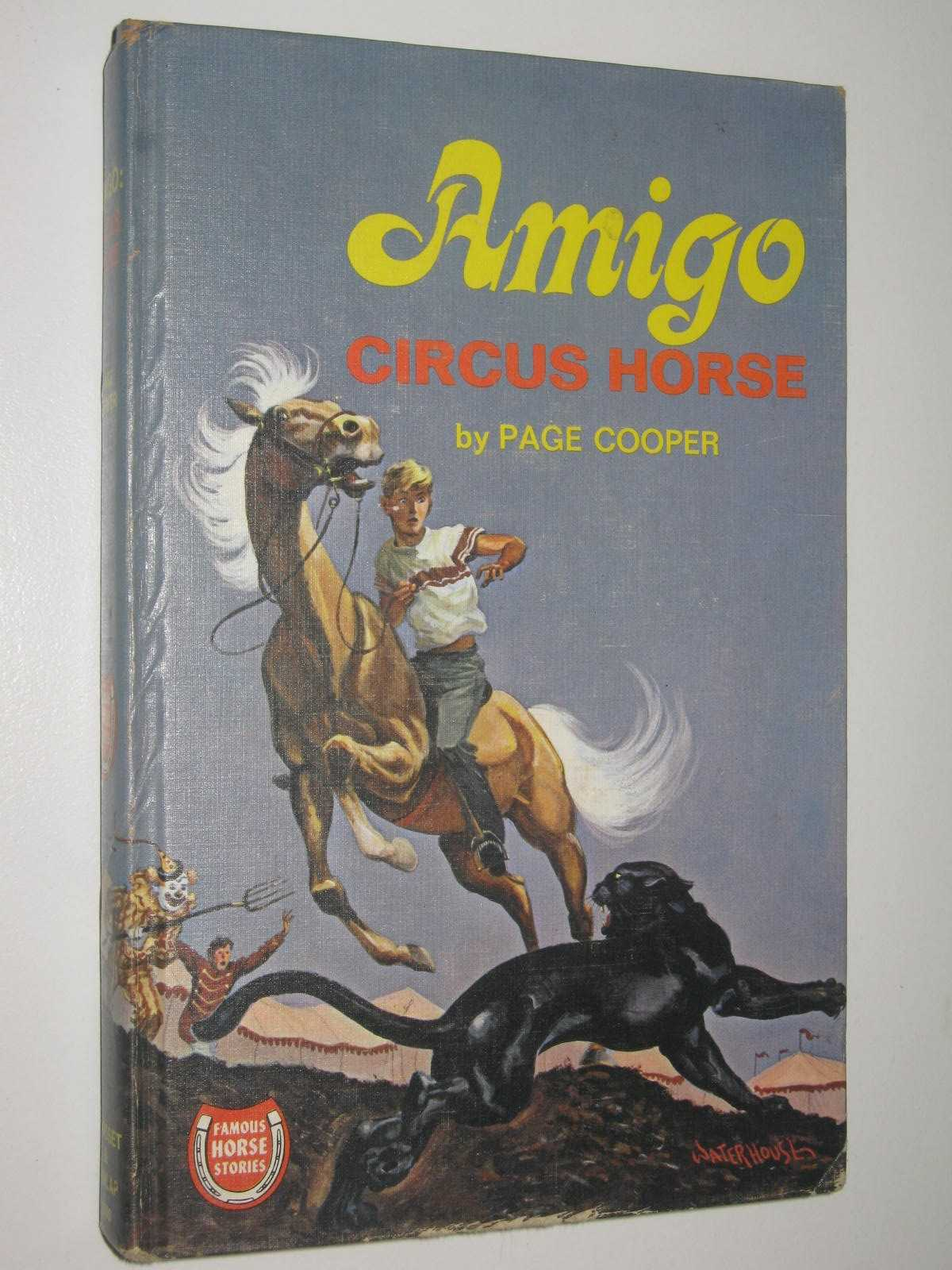 Image for Amigo, Circus Horse - Famous Horse Stories Series