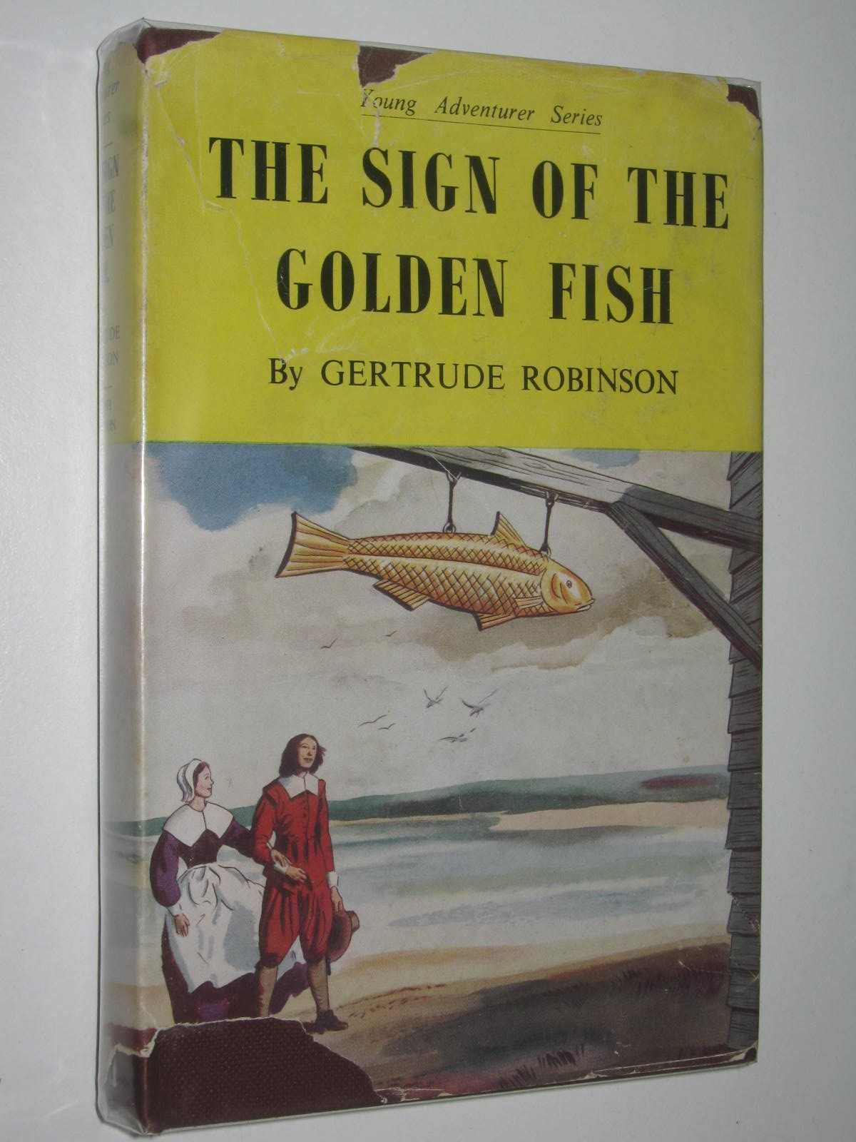 Image for The Sign of the Golden Fish : A Story of the Cornish Fisherman in Maine