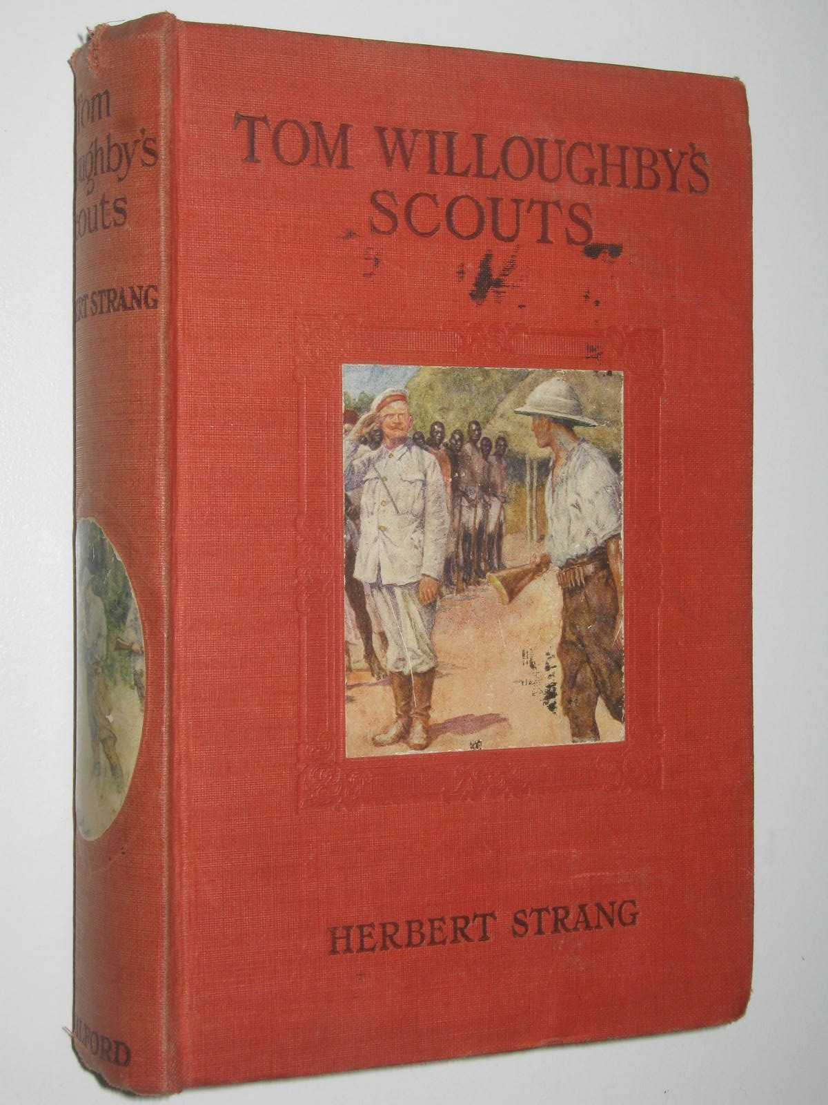 Image for Tom Willoughby's Scouts : A Story of the War in German East Africa