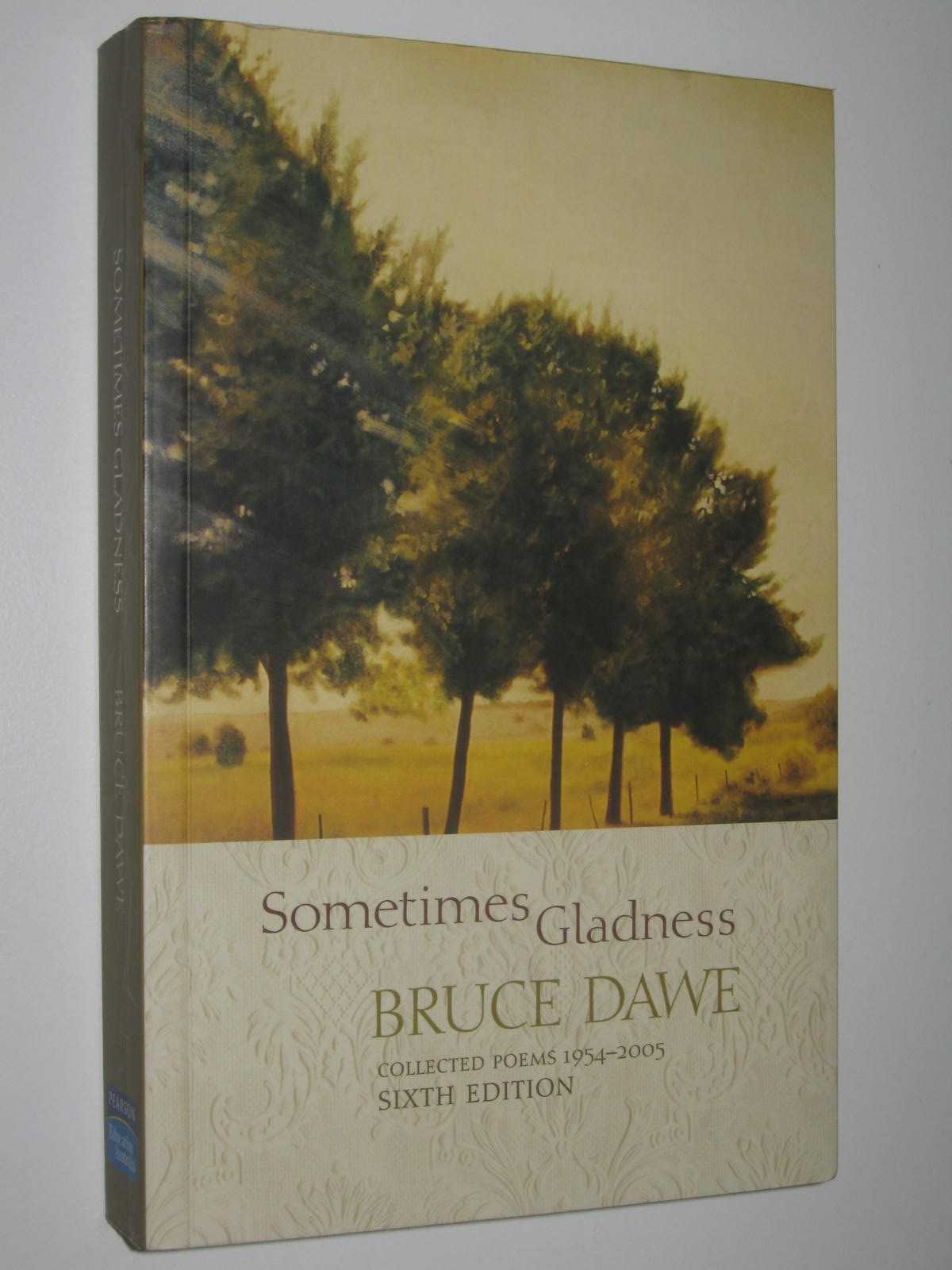Image for Sometimes Gladness : Collected Poems, 1954 to 2005