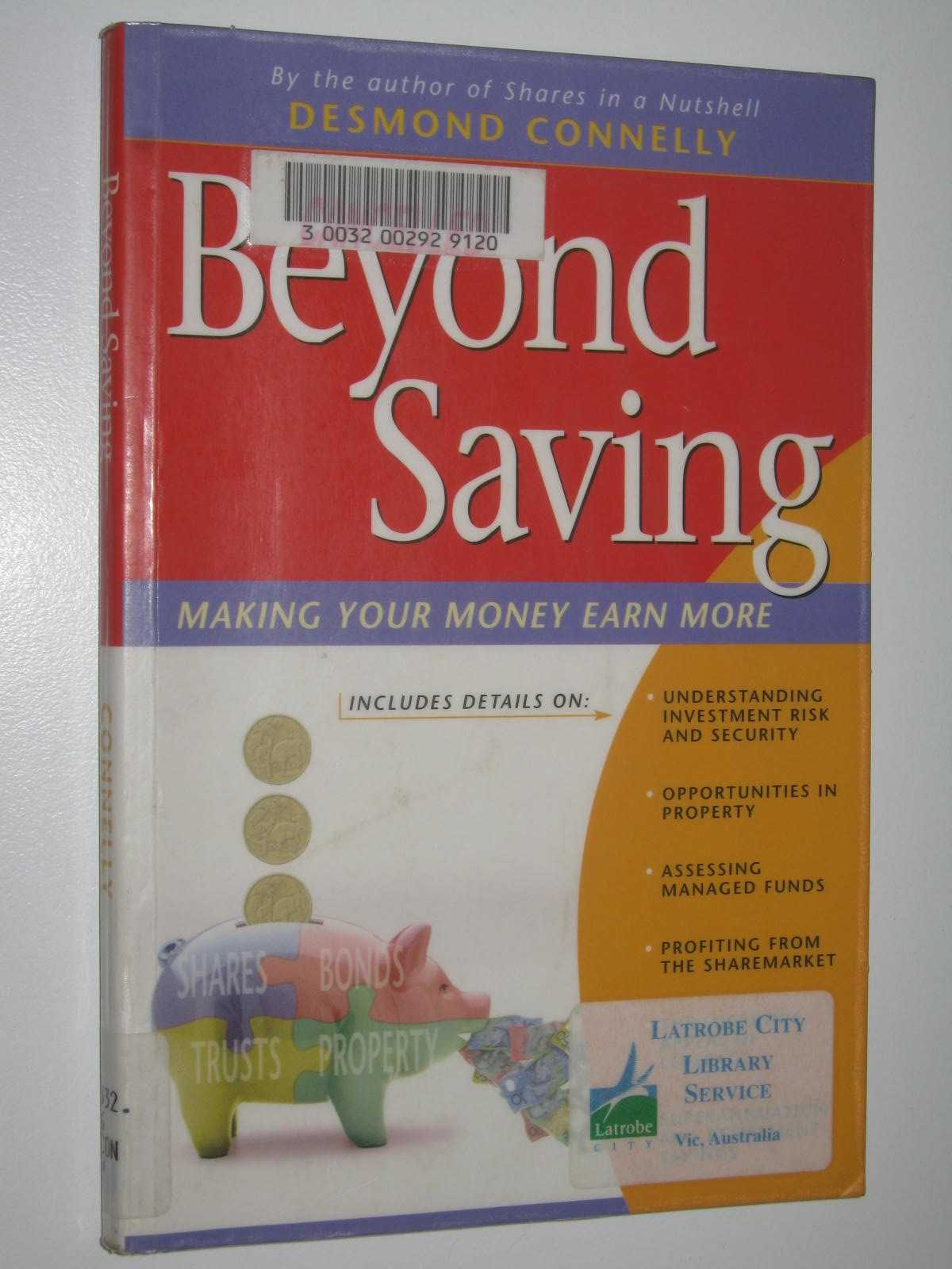 Image for Beyond Saving : Making Your Money Earn More