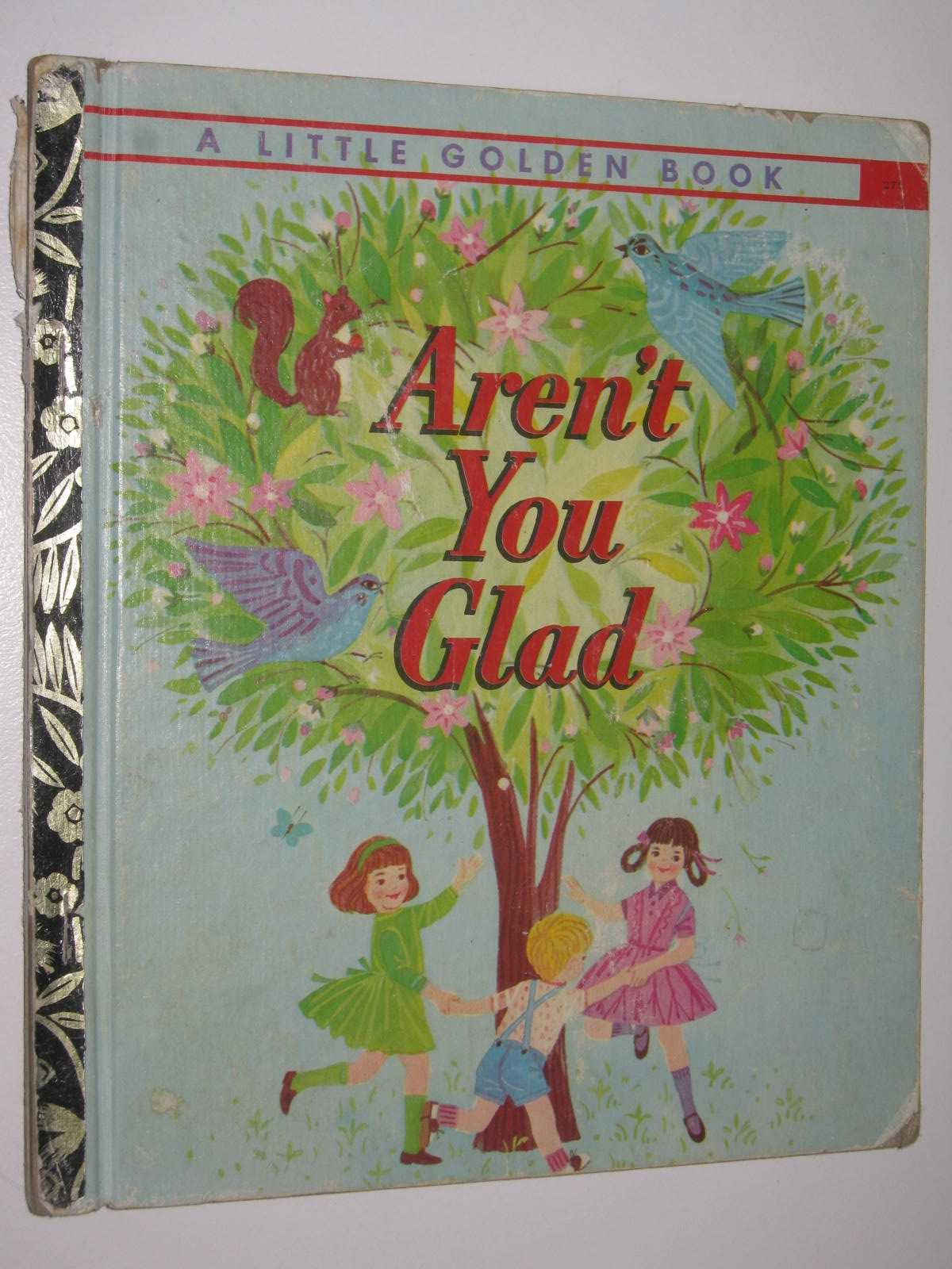 Image for Aren't You Glad - Little Golden Book Series #489