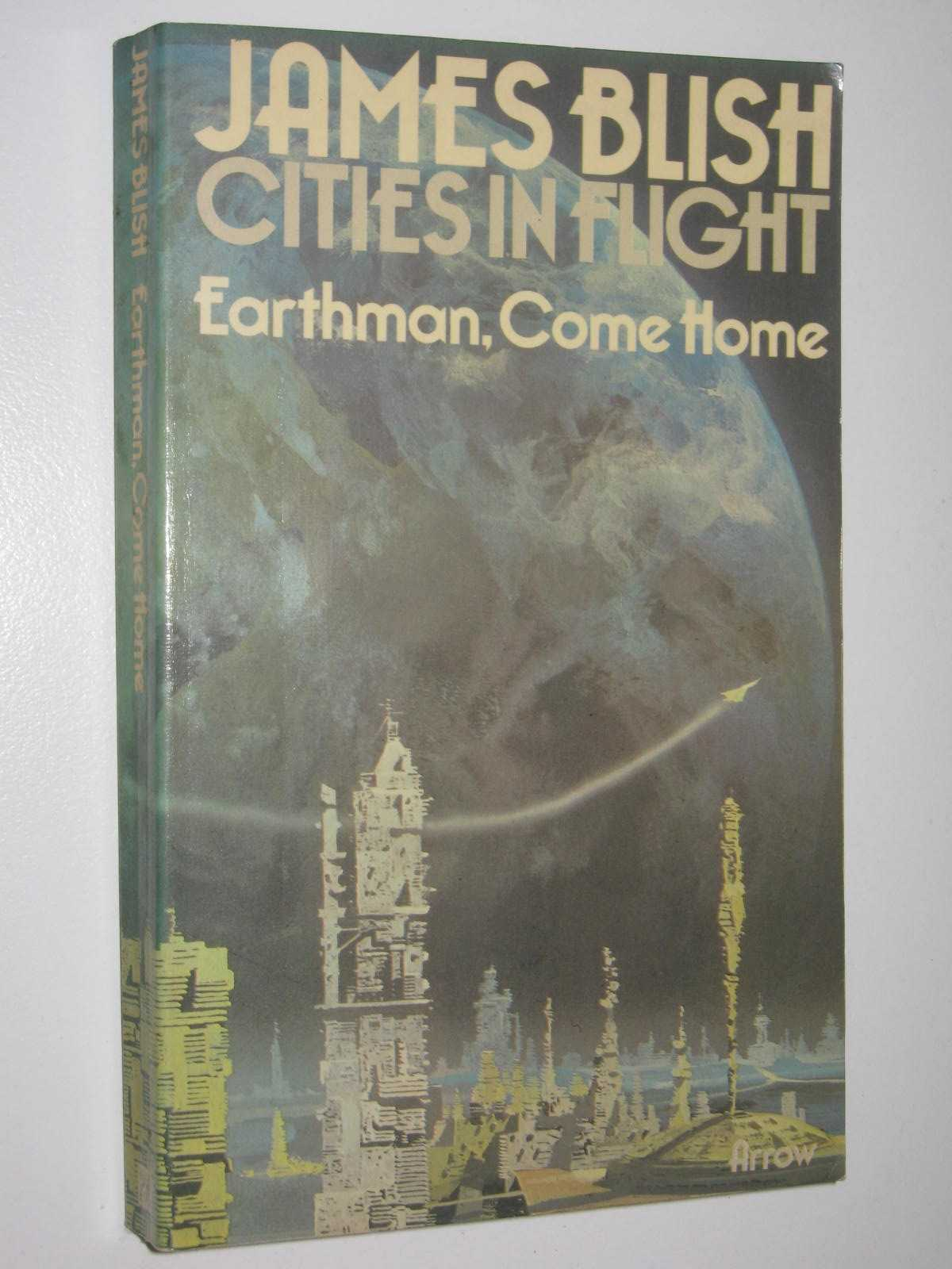 Image for Earthman, Come Home - Cities in Flight Series #3