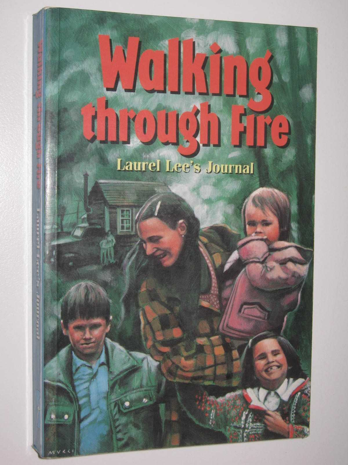 Image for Walking Through Fire : Laural Lee's Journal