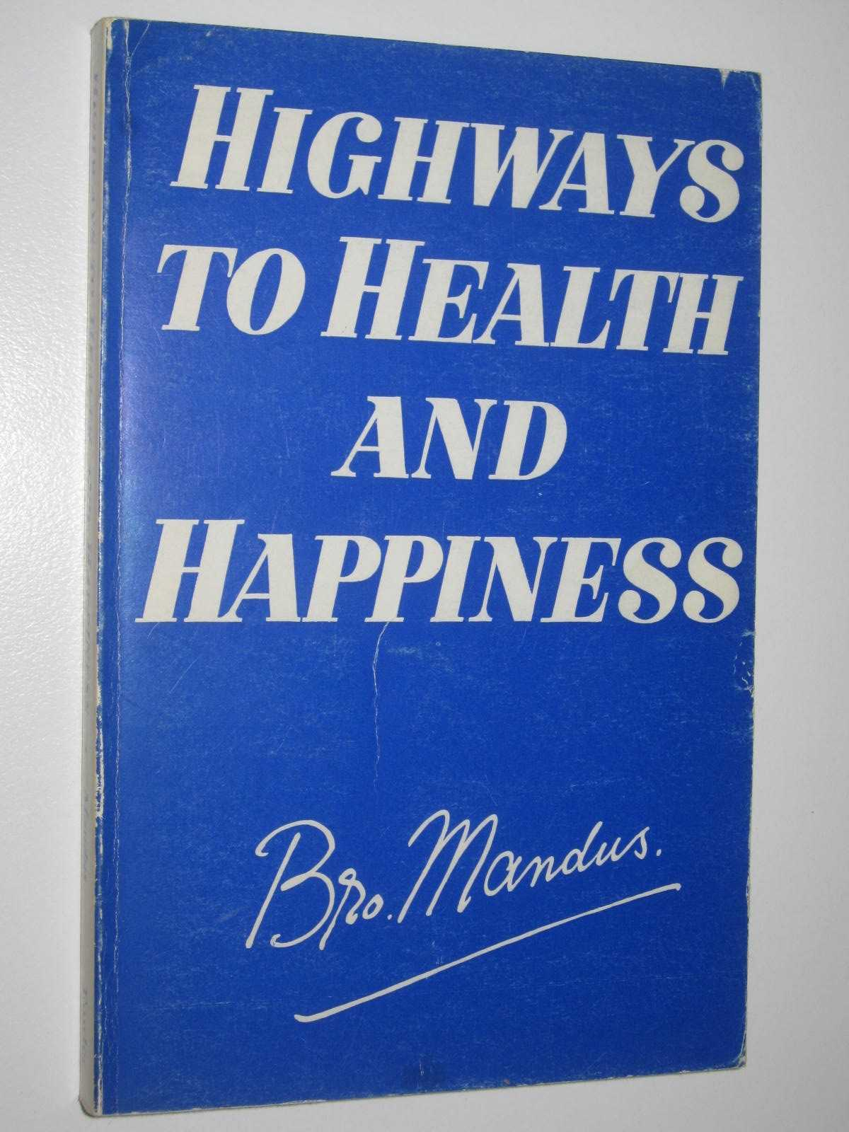 Image for Highways to Health and Happiness