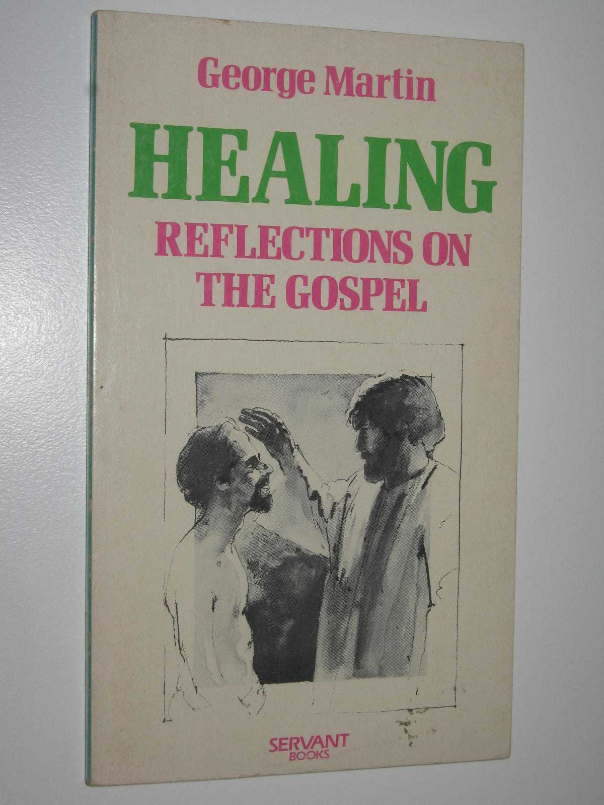 Image for Healing: Reflections on the Gospel