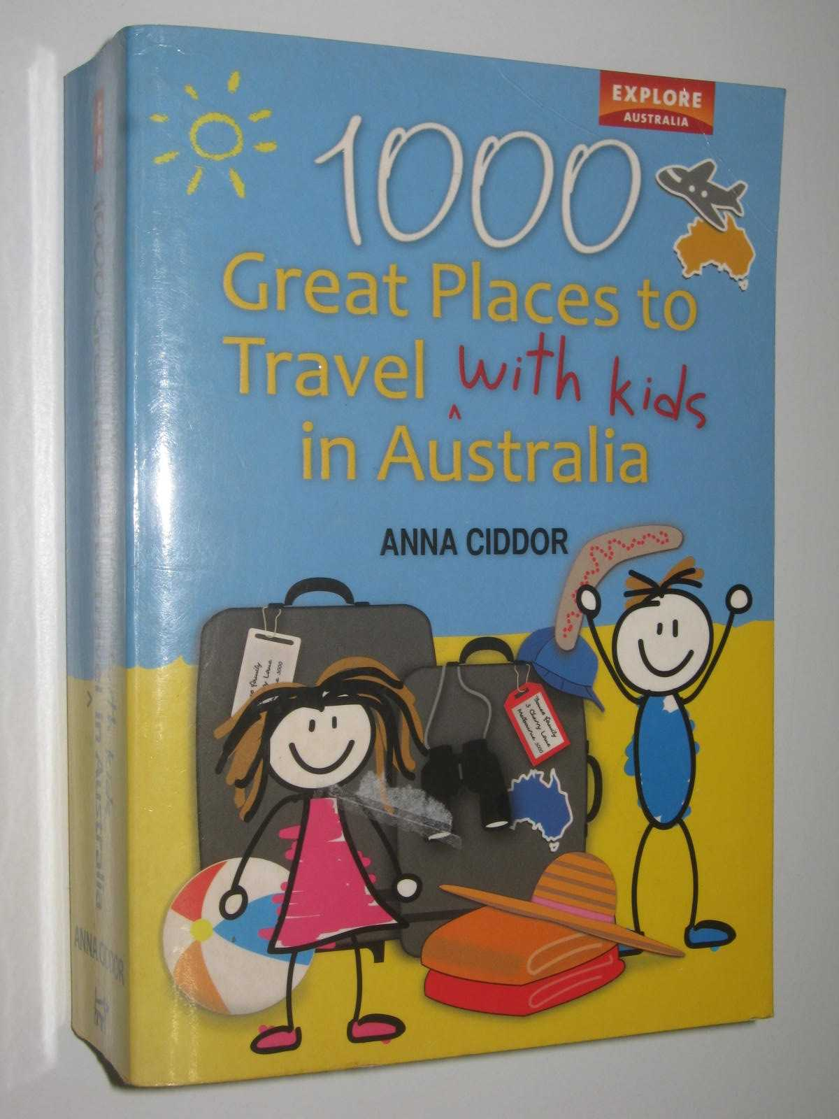 Image for 1000 Great Places to Travel with Kids n Australia
