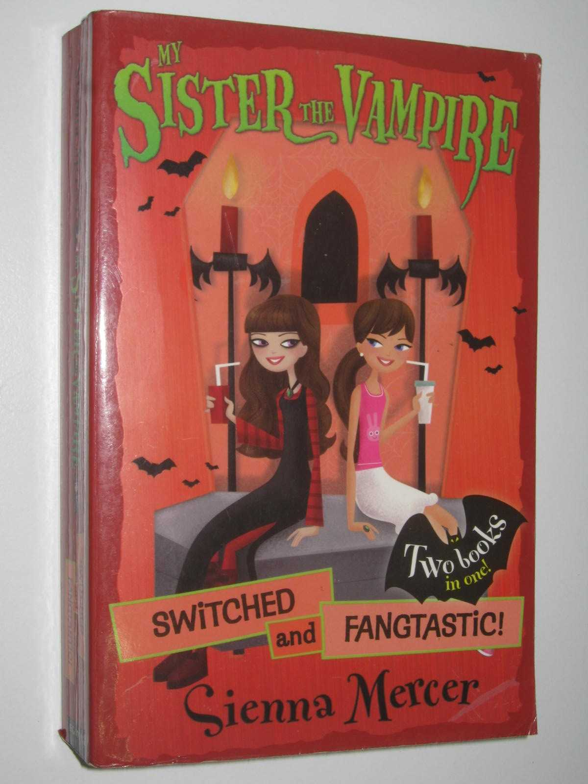 Image for Switched and Fangtastic! - My Sister the Vampire Series