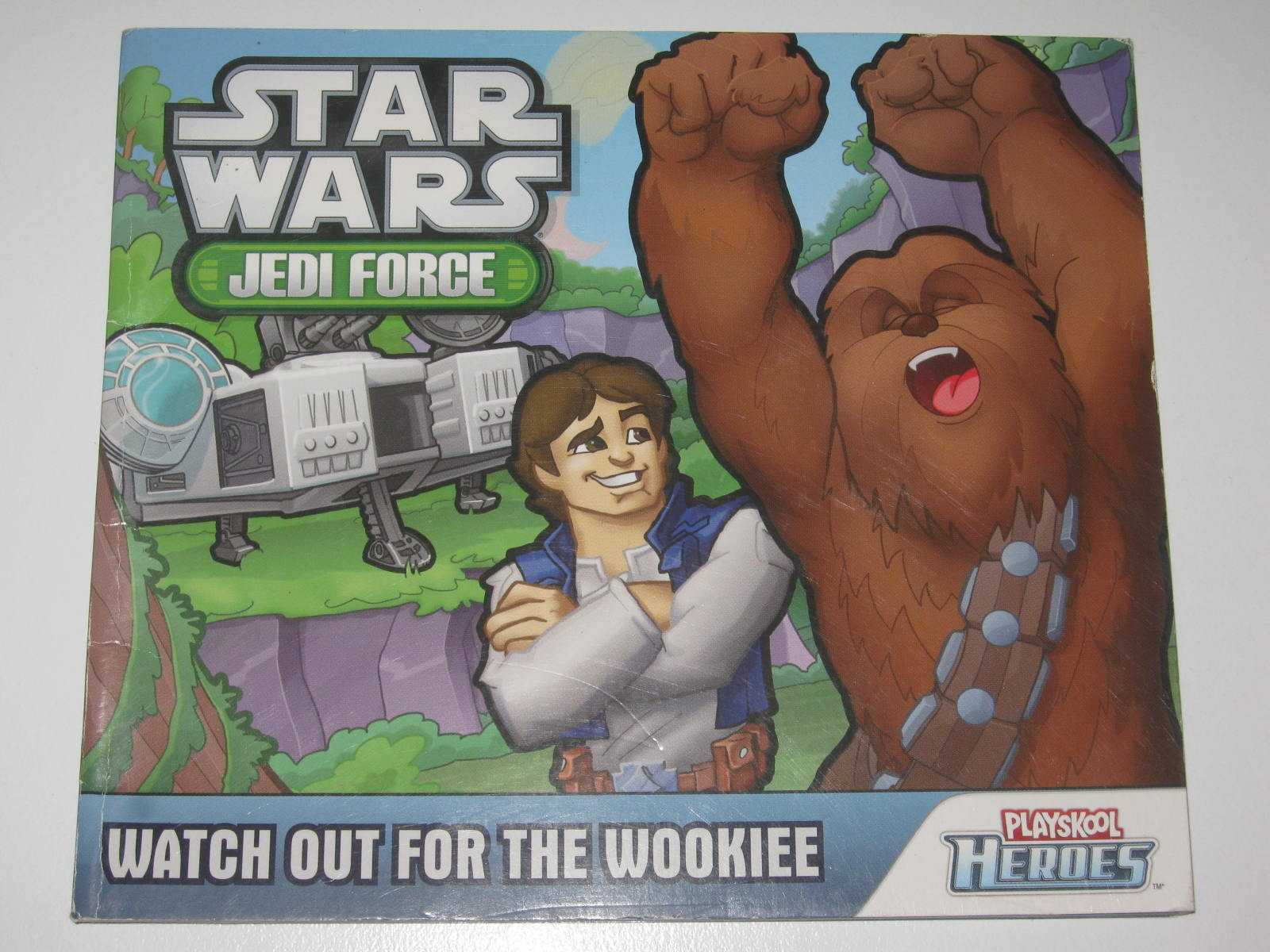 Image for Watch Out For the Wookiee - Star Wars Jedi Force Playskool Heroes Series