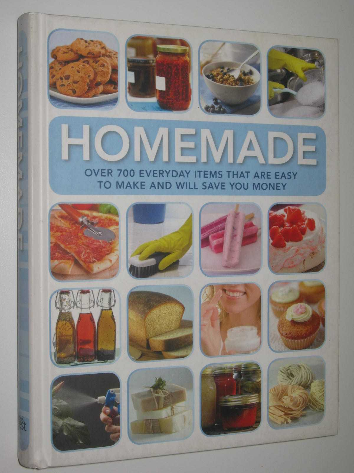 Image for Homemade : Over 700 Everyday Items That are Easy to Make and Will Save You Money