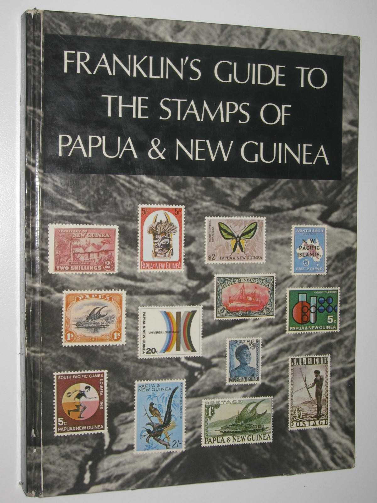 Image for Franklin's Guide to the Stamps of Papua and New Guinea