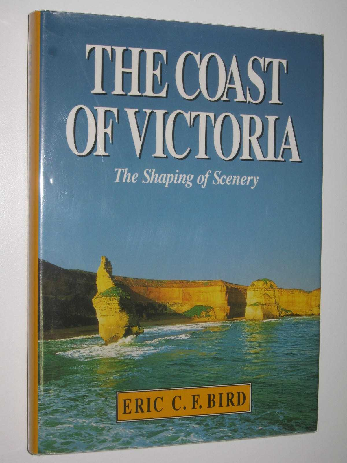 Image for The Coast of Victoria : The Shaping of Scenery