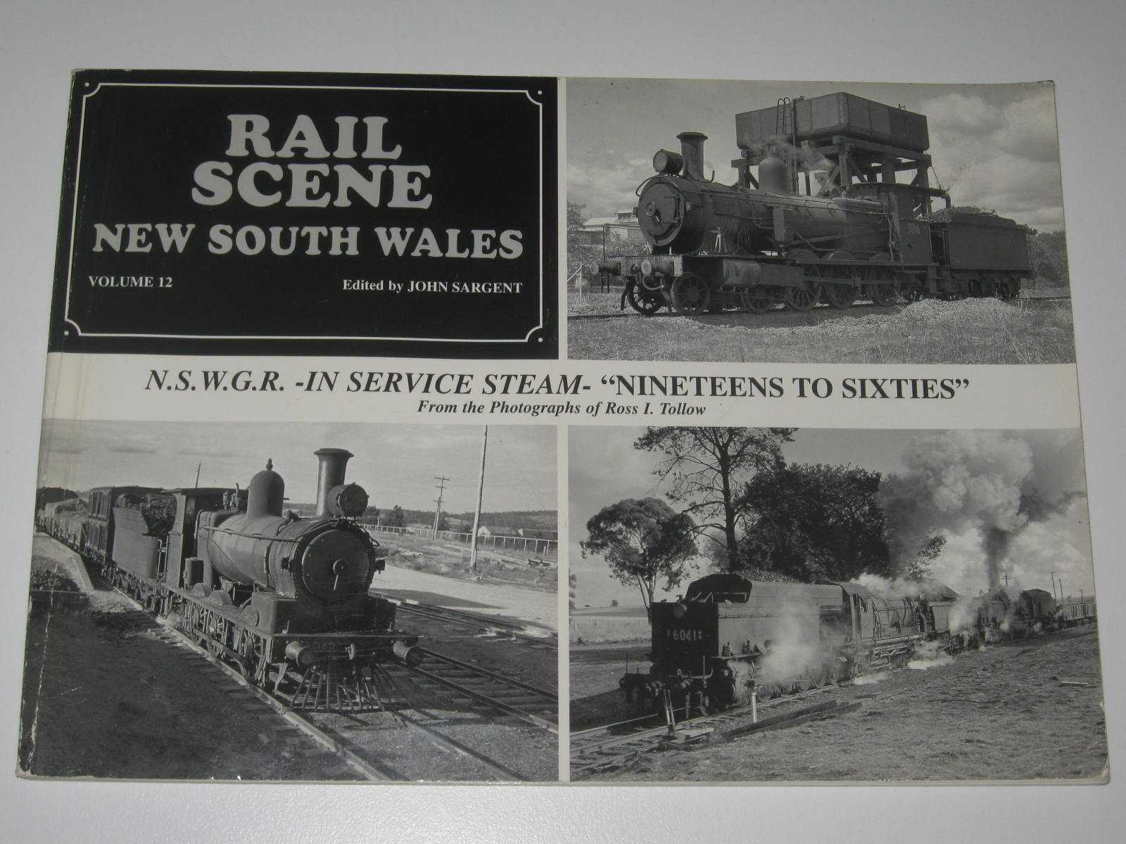 """Image for N.S.W.G.R. In Service Steam - """"Nineteens To Sixties"""" - Rail Scene New South Wales Series #12"""