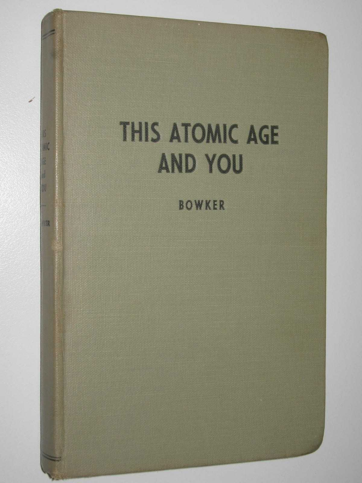 Image for This Atomic Age - and You!