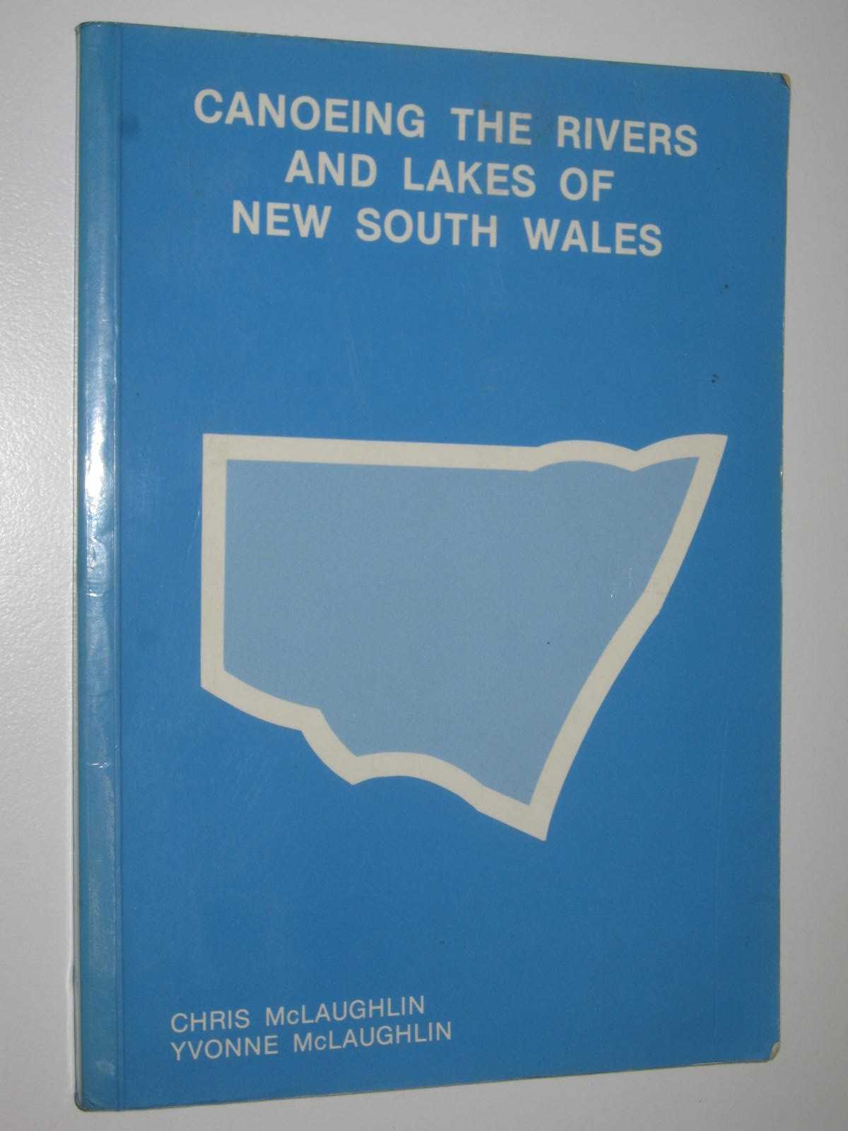 Image for Canoeing the Rivers and Lakes of New South Wales