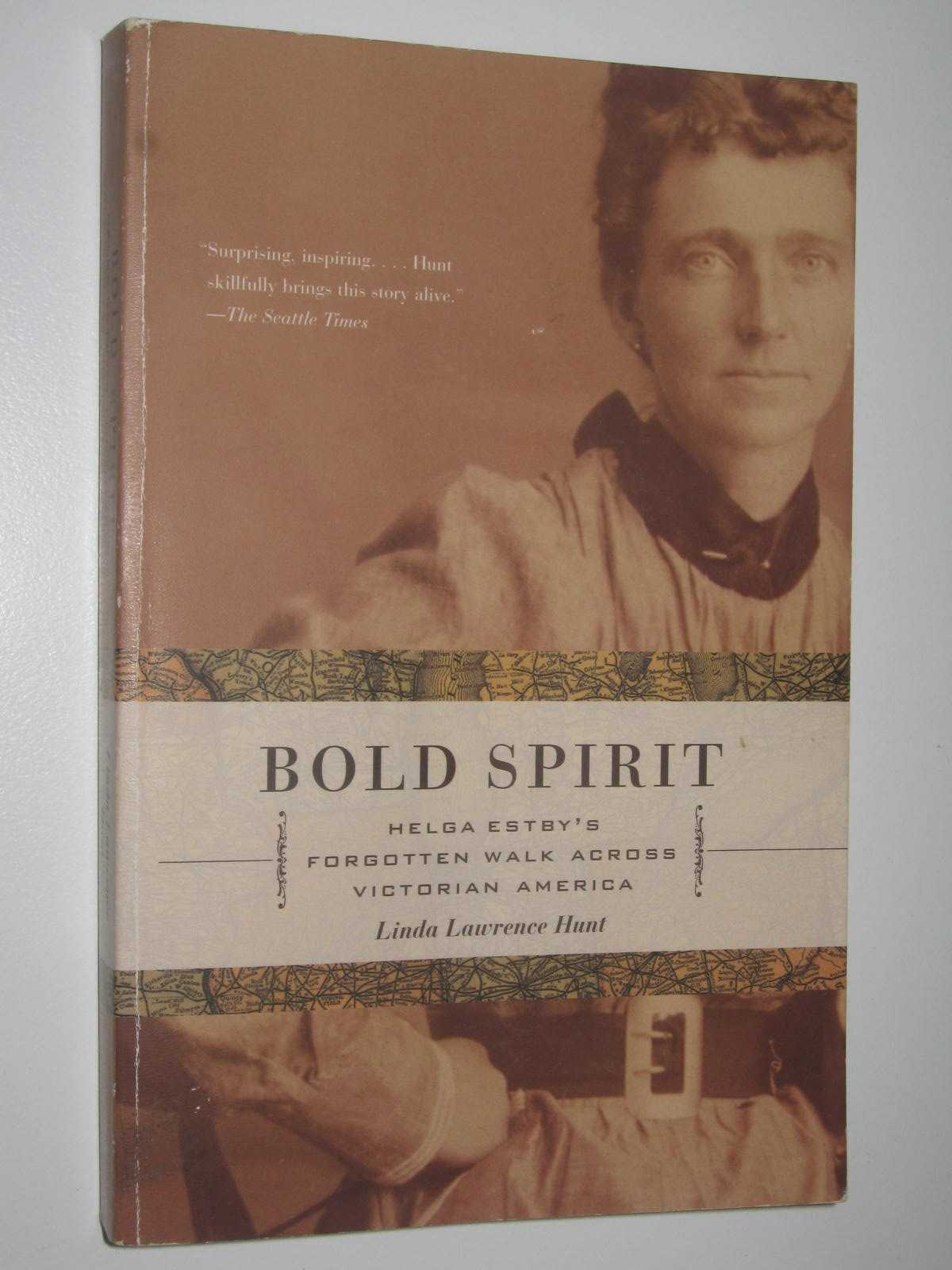Image for Bold Spirit : Helga Estby's Forgotten Walk Across Victorian America